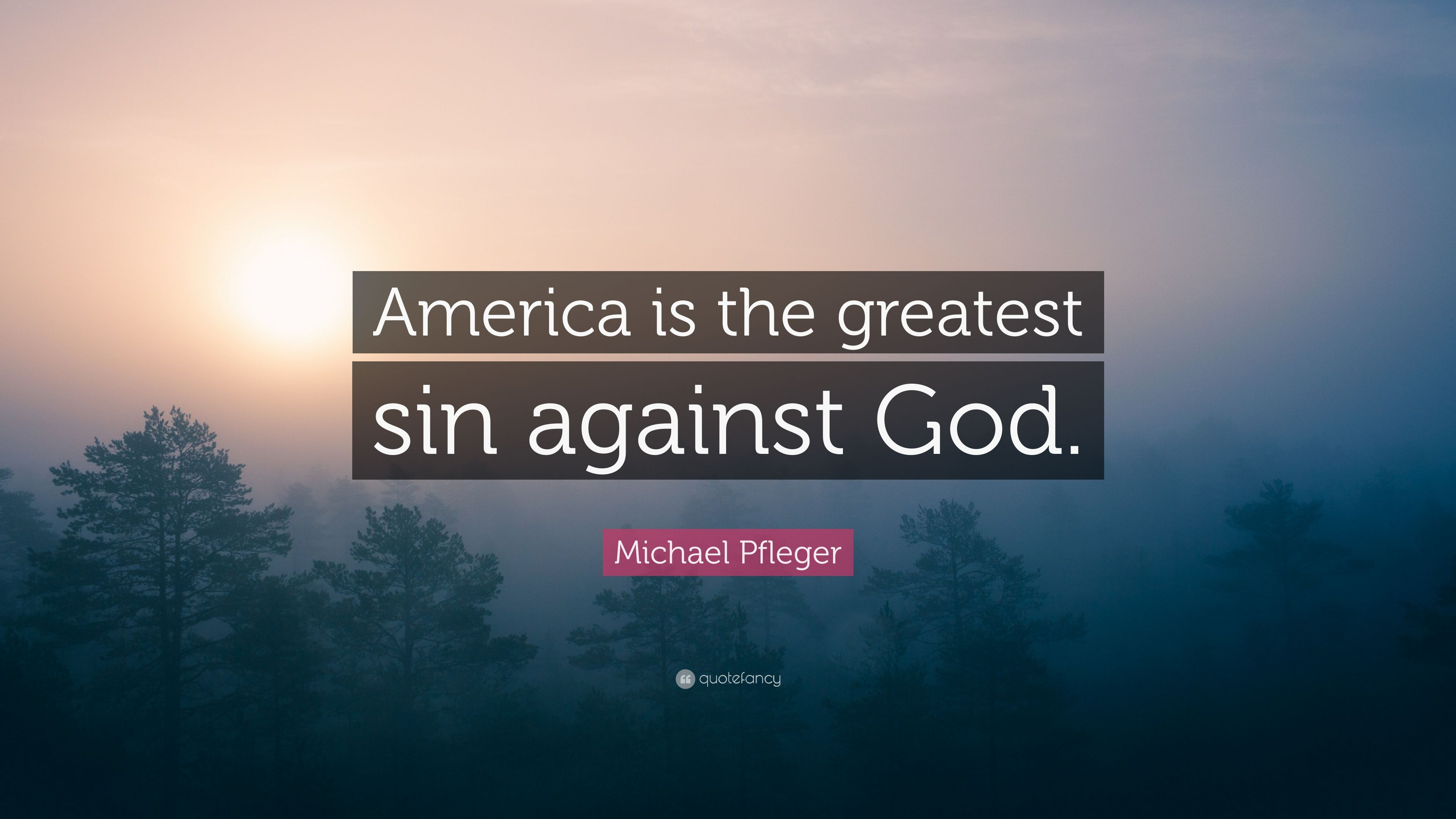 americas sins against god