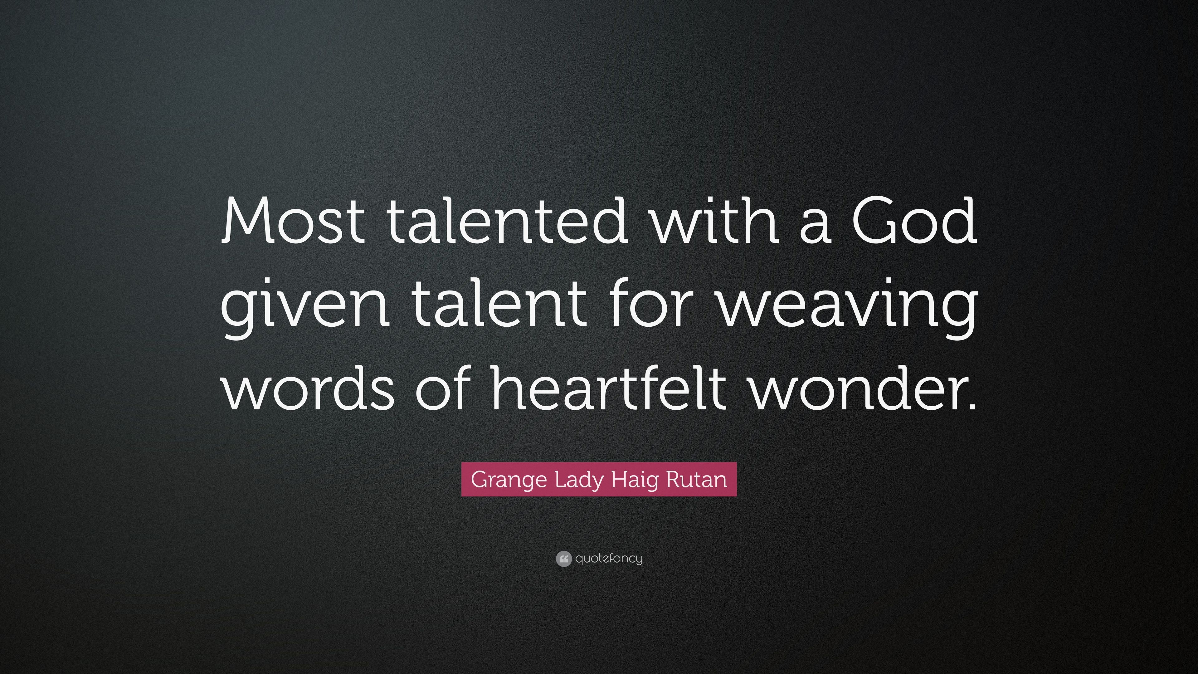 Talented lady quotes