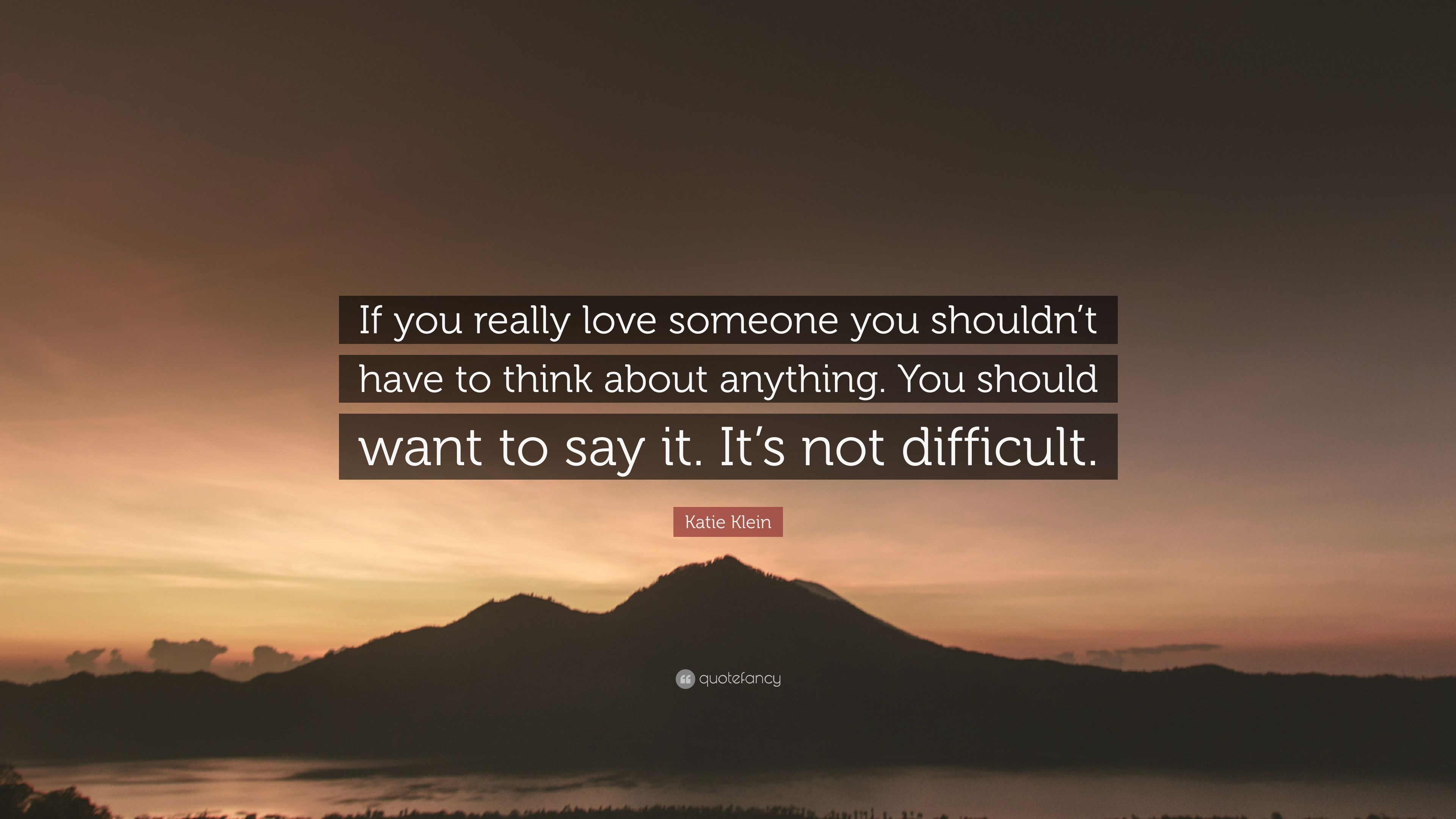 T quotes can loving about you have someone Quotes about