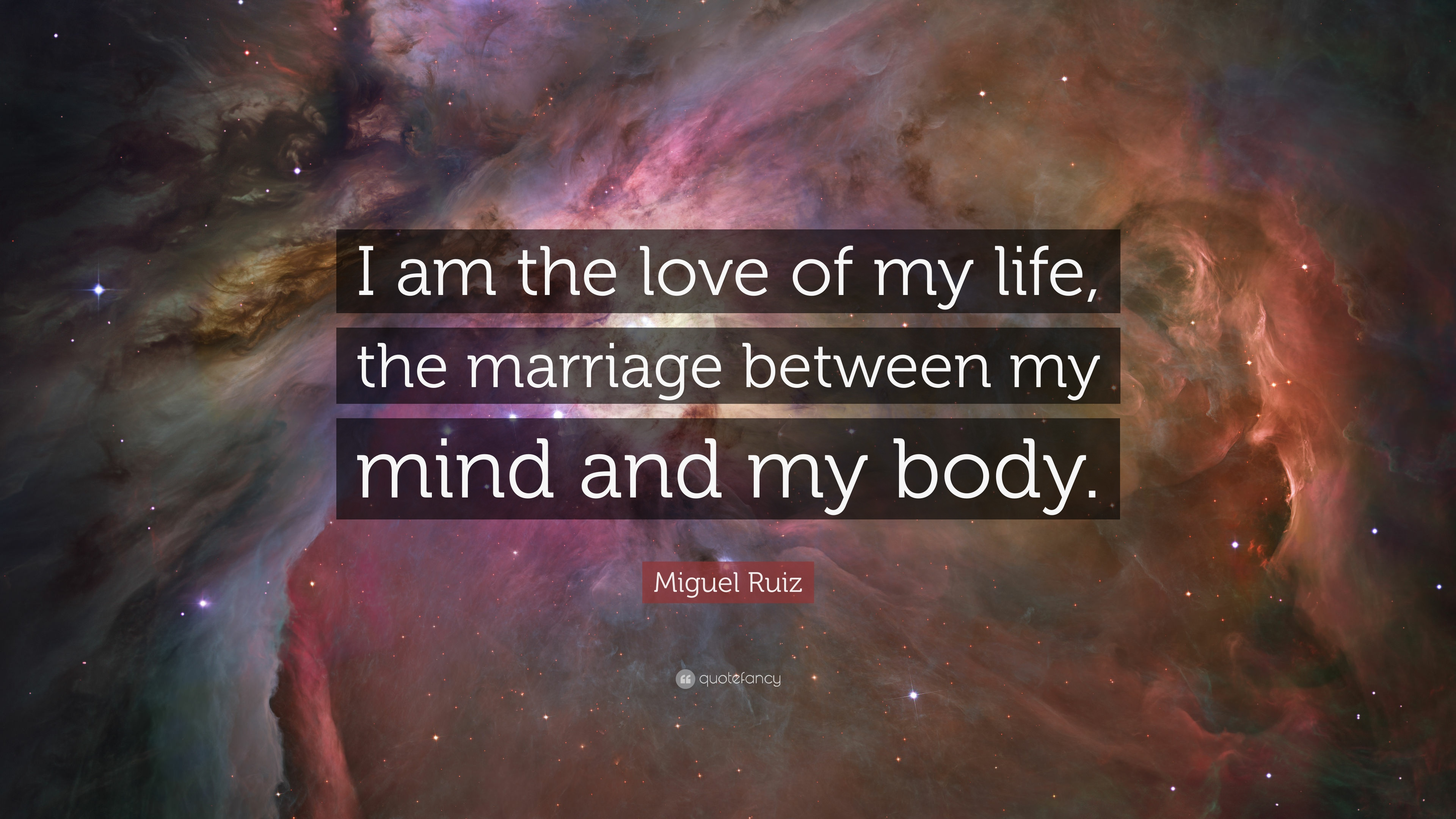 "The Love Of My Life Quotes Miguel Ruiz Quote ""I Am The Love Of My Life The Marriage Between"
