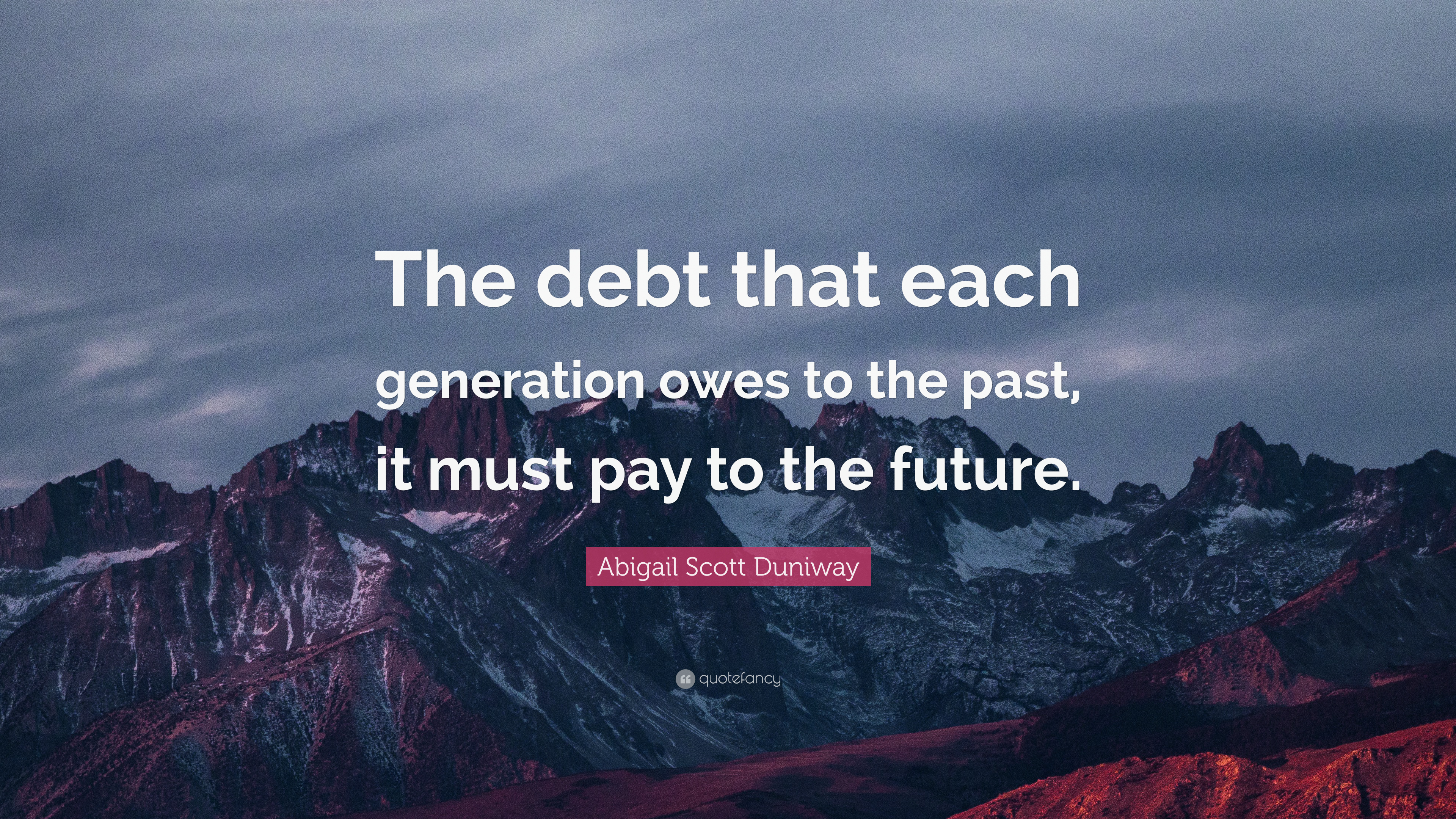 The future generation will pay the