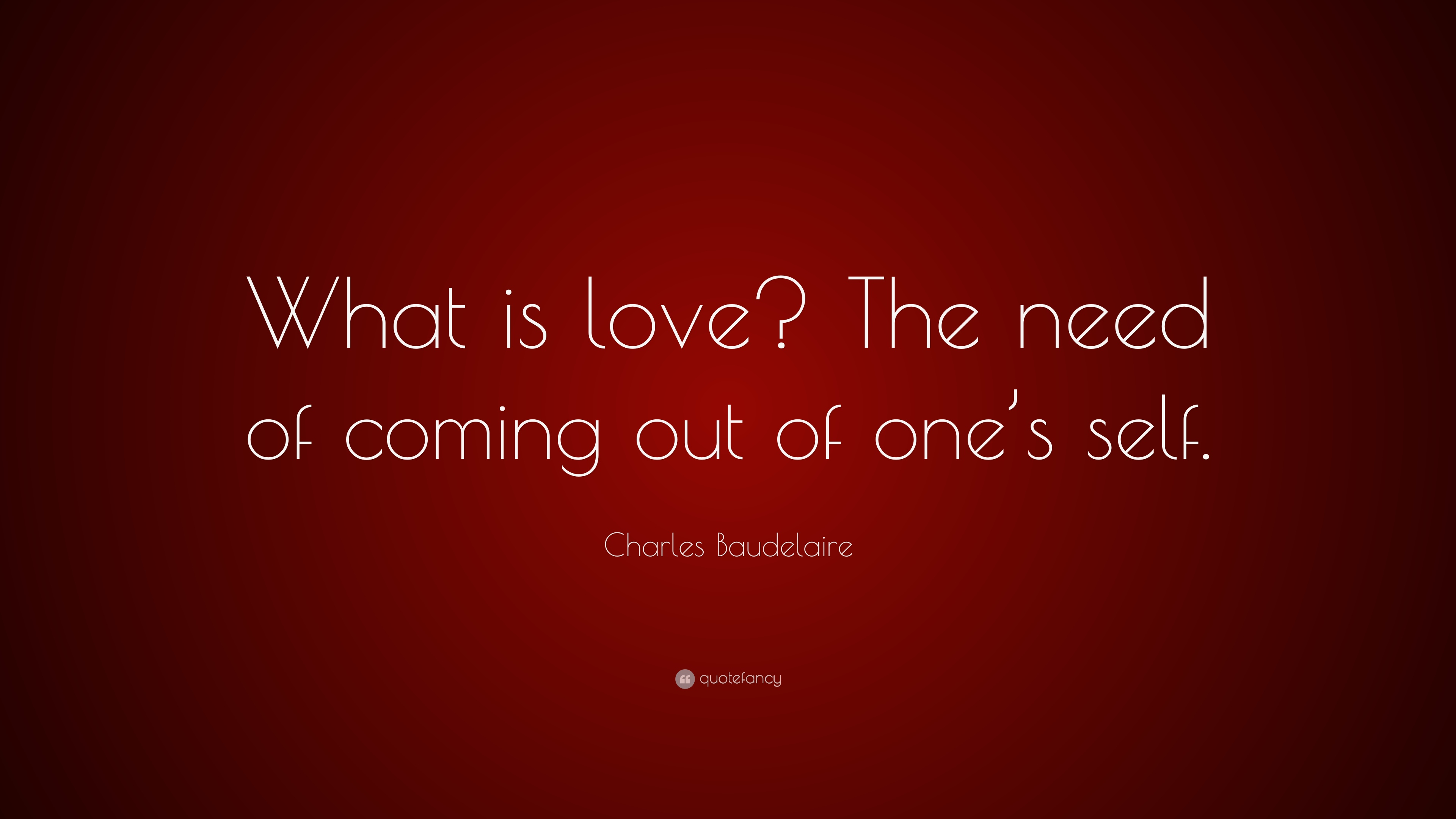 What Is Love Quotes Charles Baudelaire Love Quotes  The Best Love Quotes