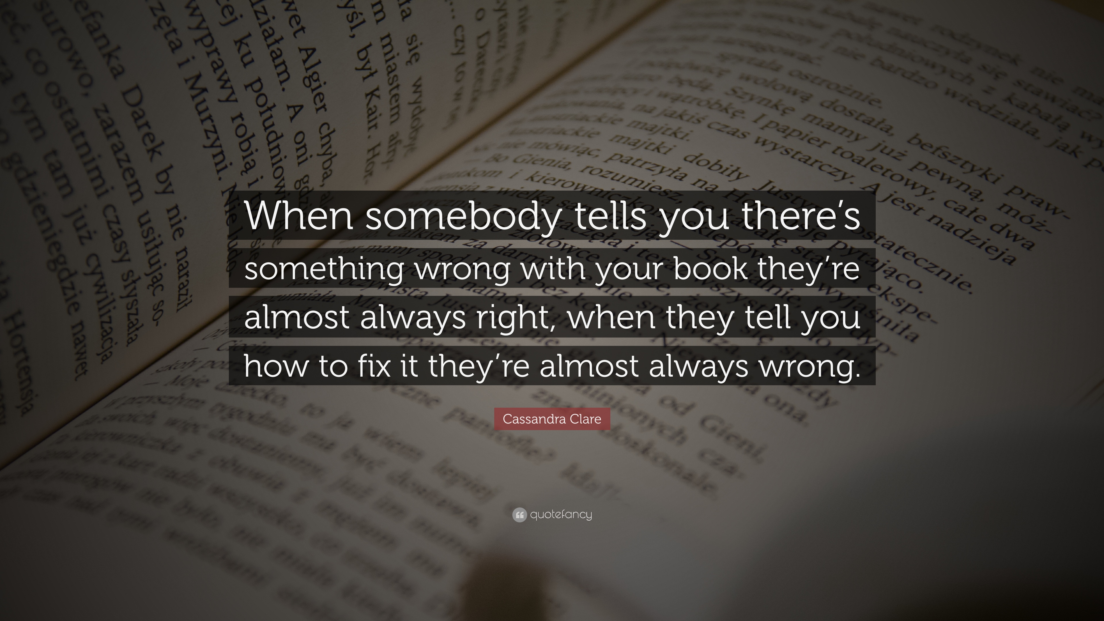 Cassandra Clare Quote When Somebody Tells You Theres Something