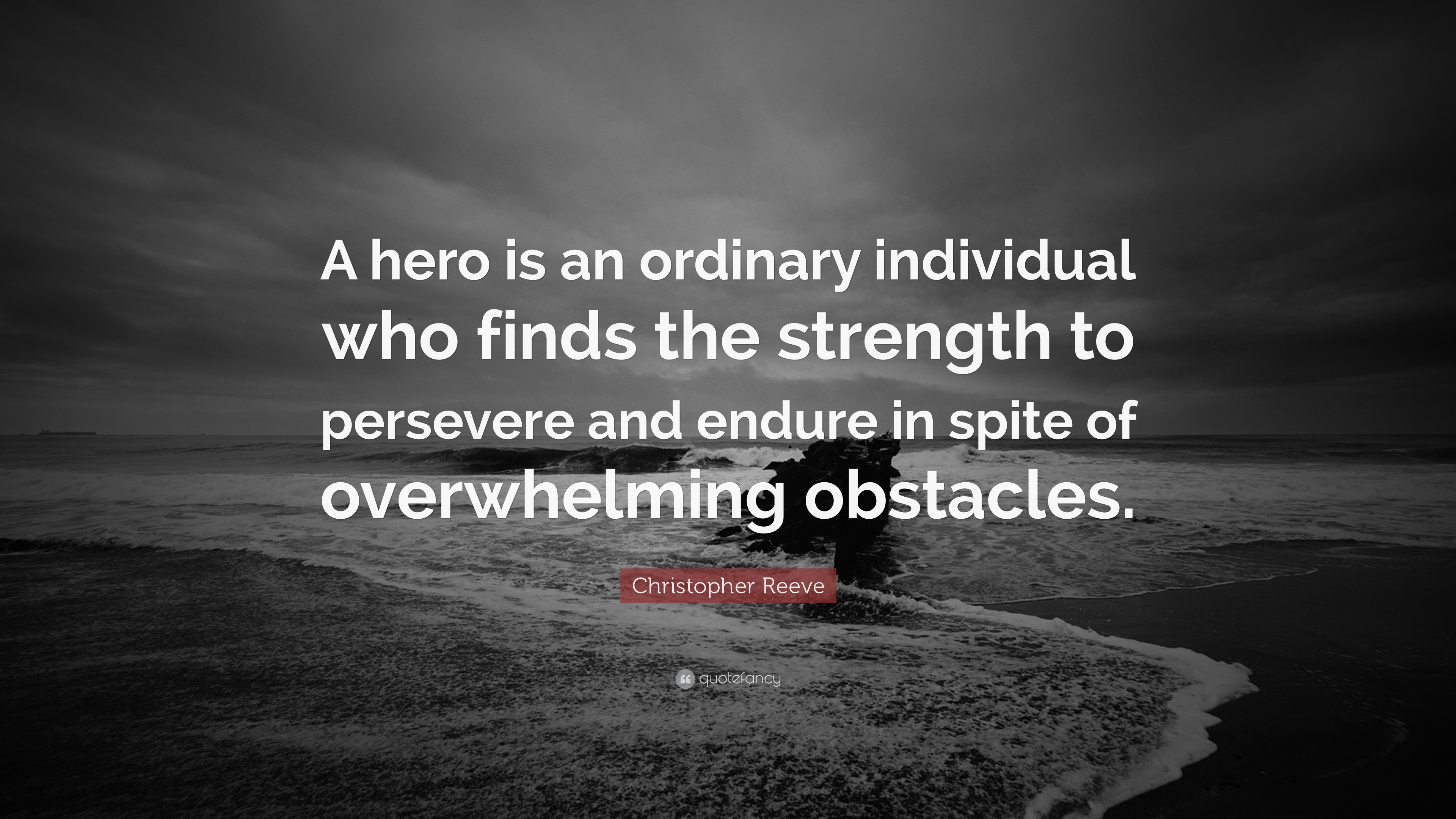 """Hero Quotes Christopher Reeve Quote """"A Hero Is An Ordinary Individual Who"""