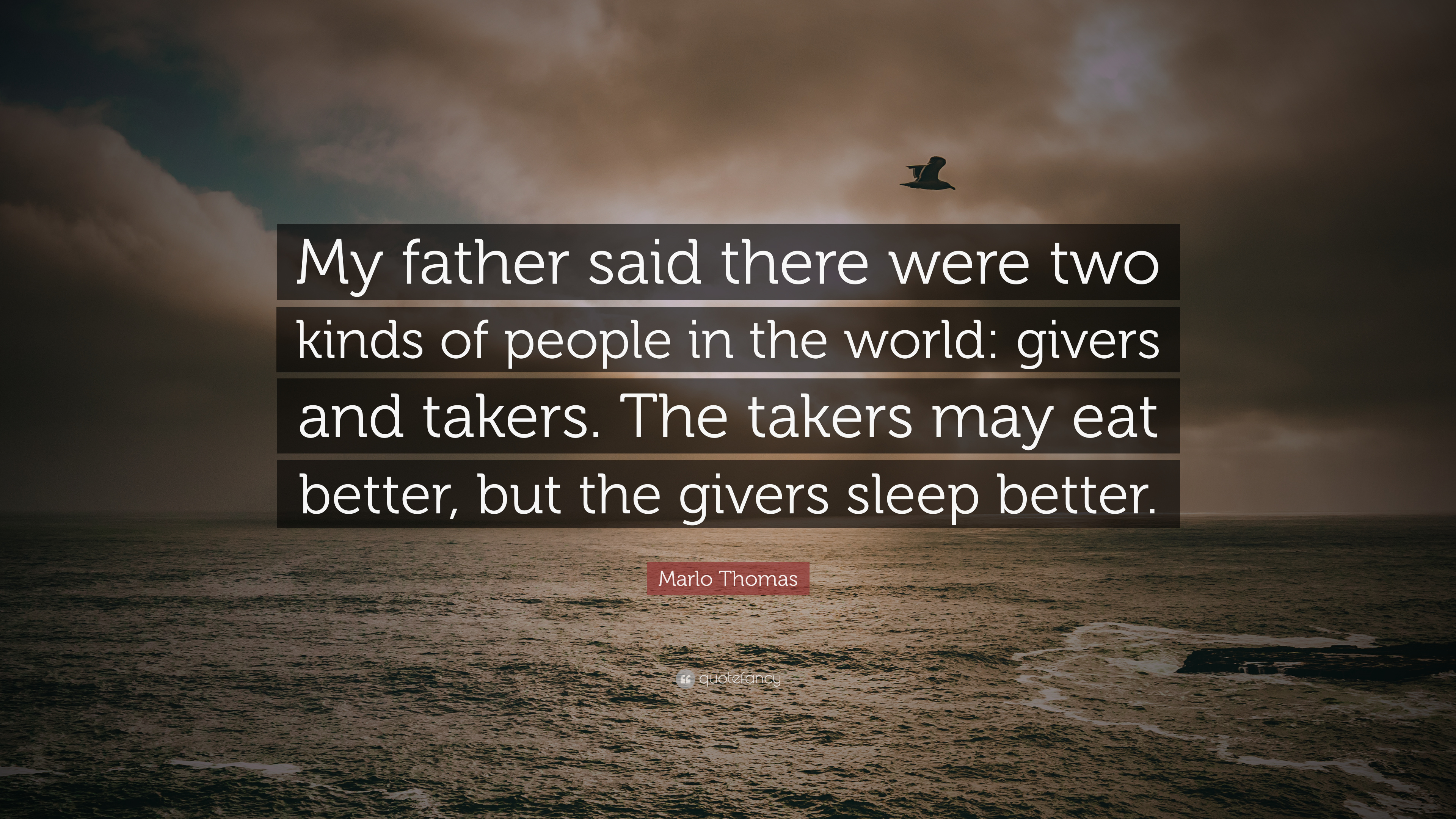 Marlo Thomas Quote My Father Said There Were Two Kinds Of People