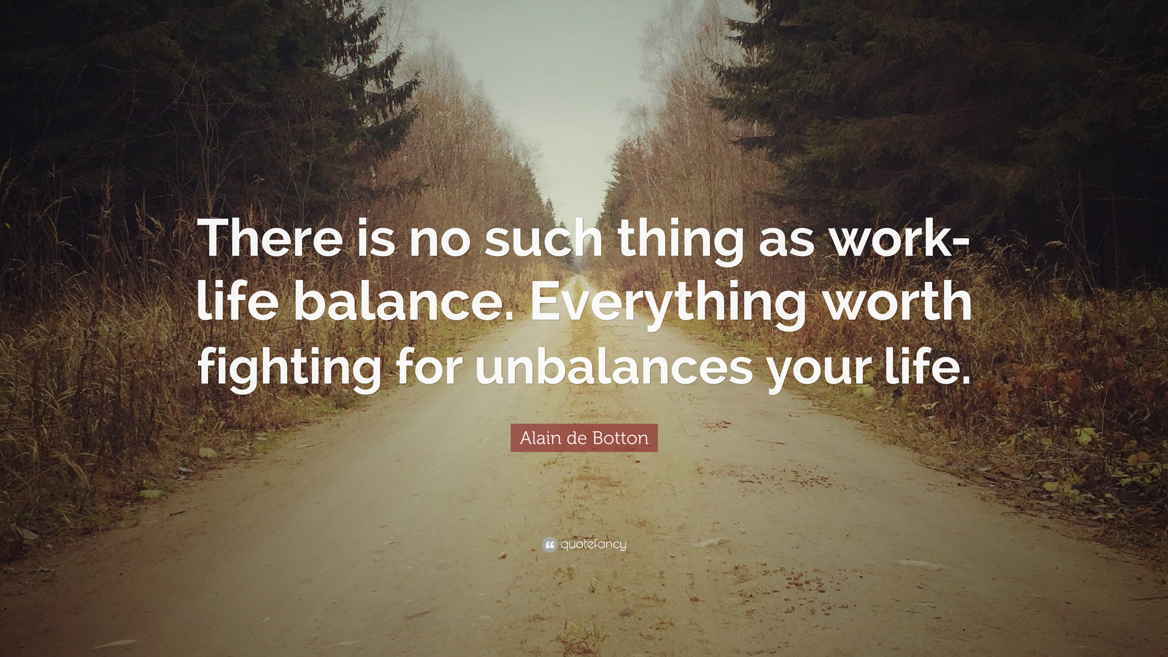Work Life Balance Quotes Quotes About Balance 40 Wallpapers  Quotefancy