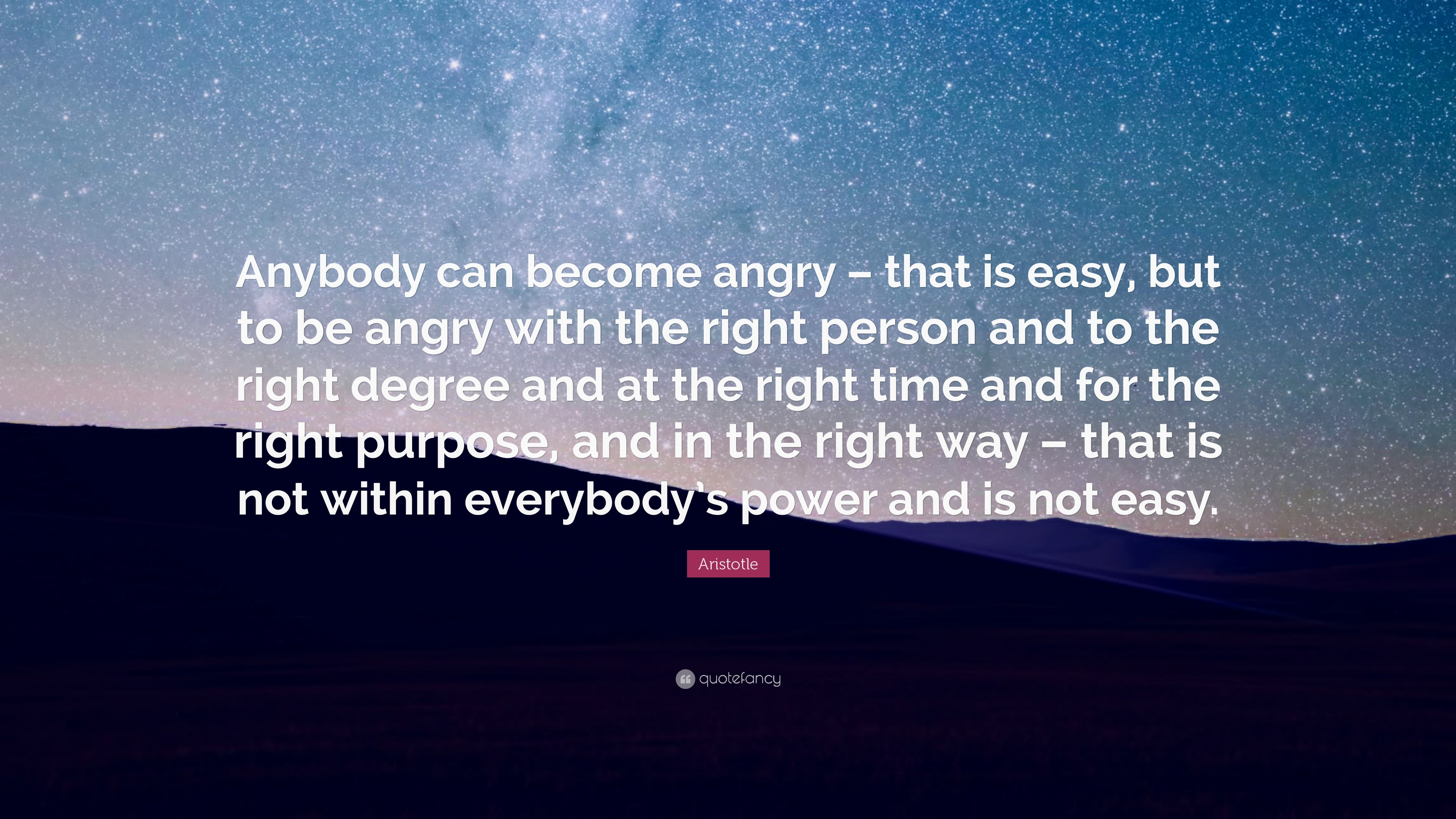 aristotle quote anybody can become angry that is easy but to aristotle quote anybody can become angry that is easy but to be