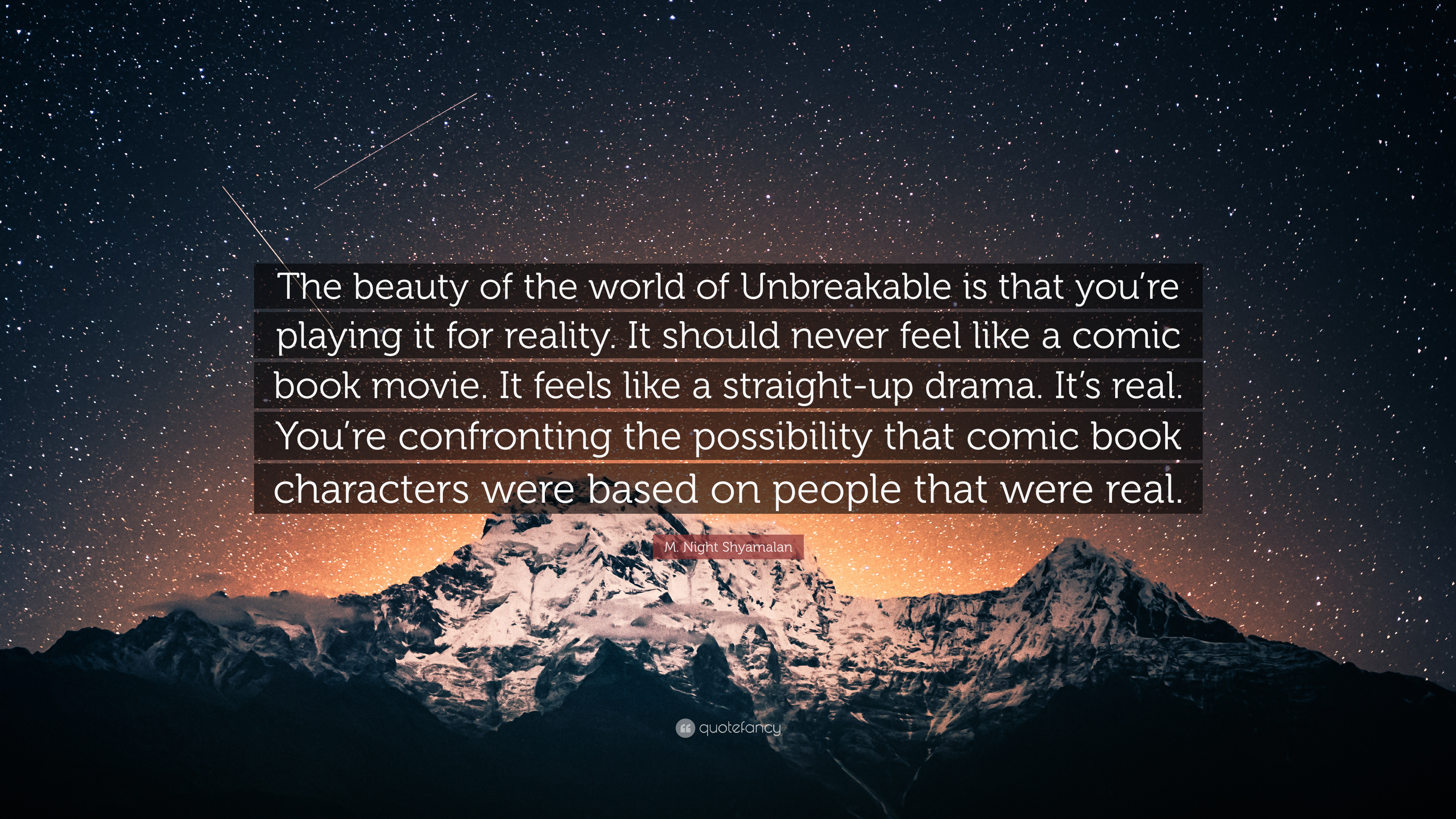 M Night Shyamalan Quote The Beauty Of The World Of Unbreakable Is