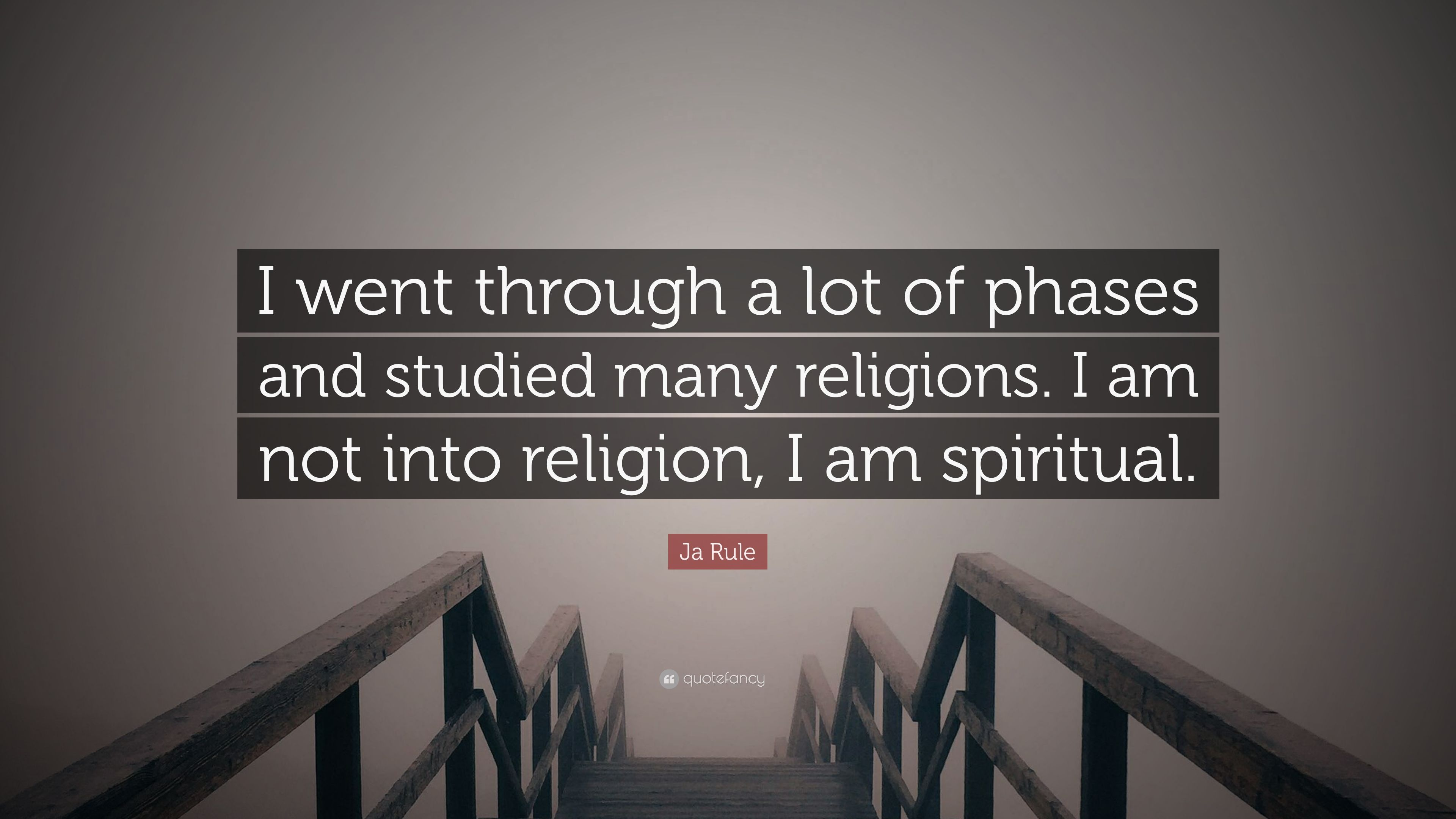 """Ja Rule Love Quotes Ele ja rule quote: """"i went through a lot of phases and studied many"""