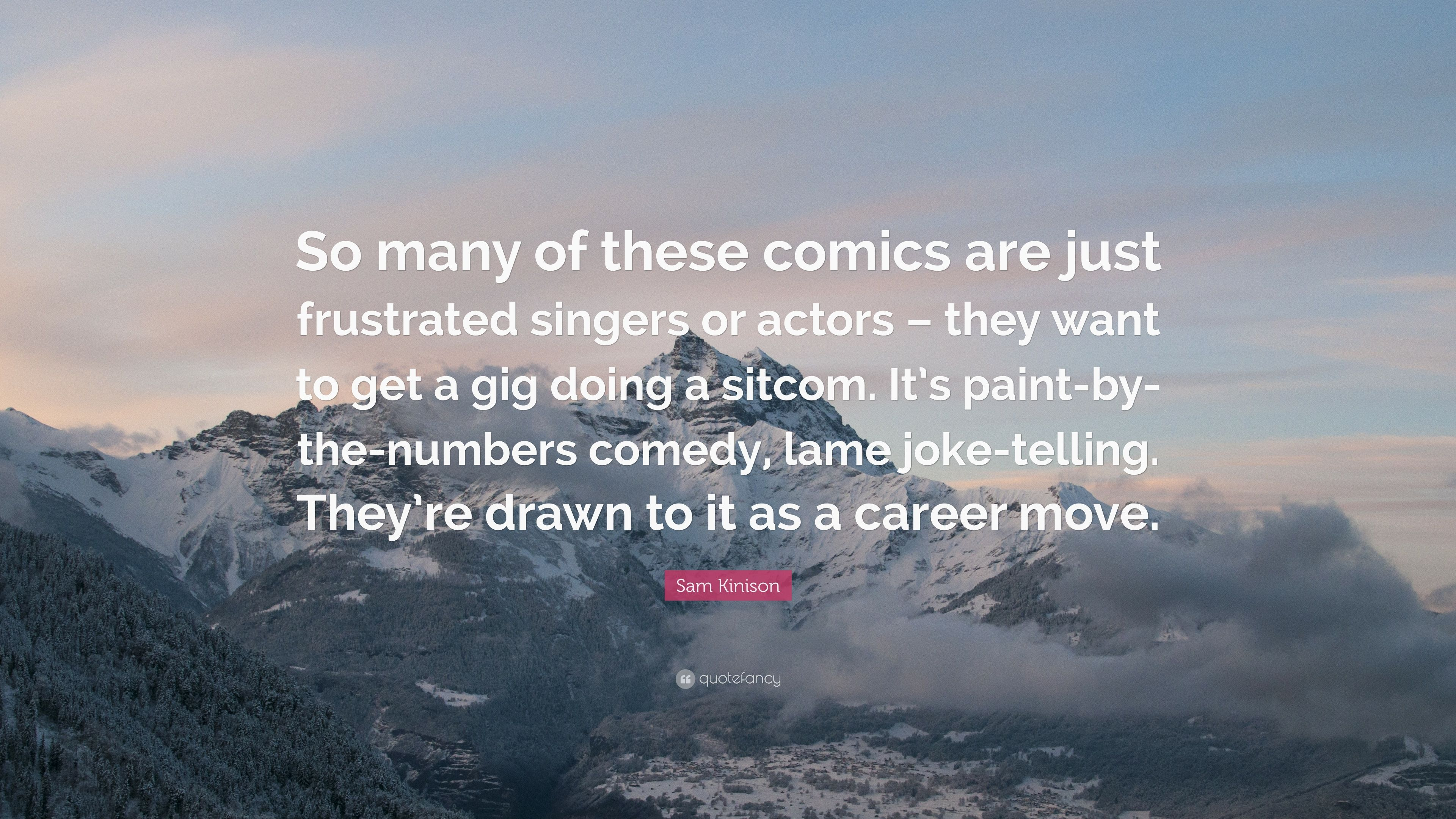 "Sam Kinison Quotes On Vietnam: Sam Kinison Quote: ""So Many Of These Comics Are Just"