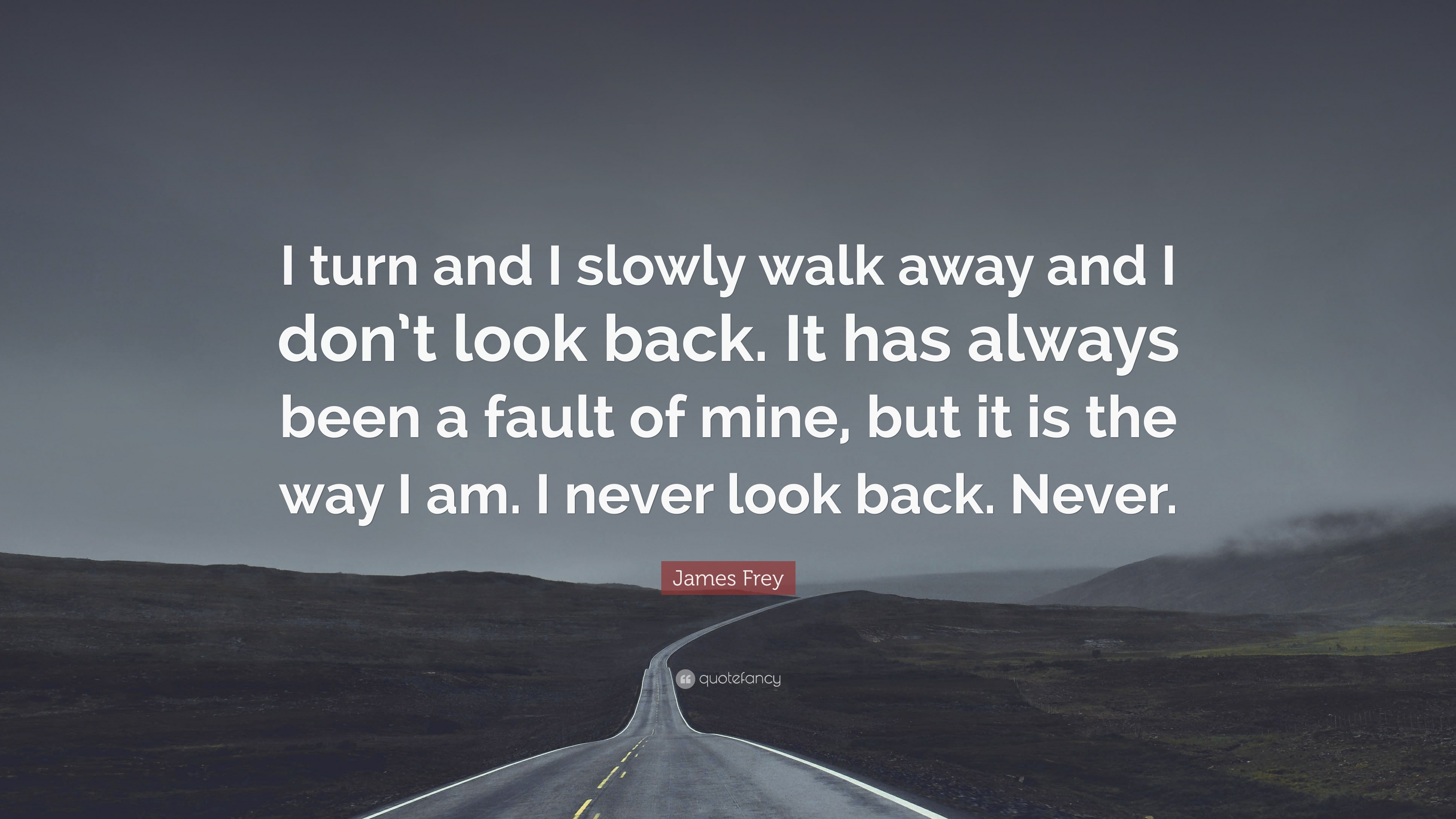 walk away and never look back quotes