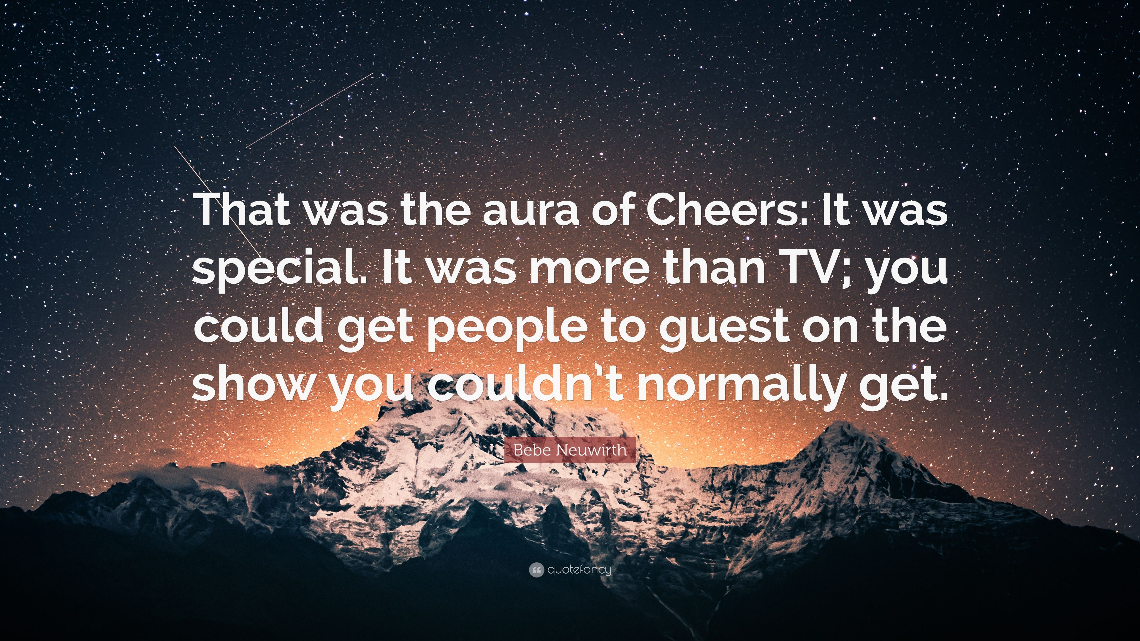 """Bebe Neuwirth Quote: """"That was the aura of Cheers: It was"""