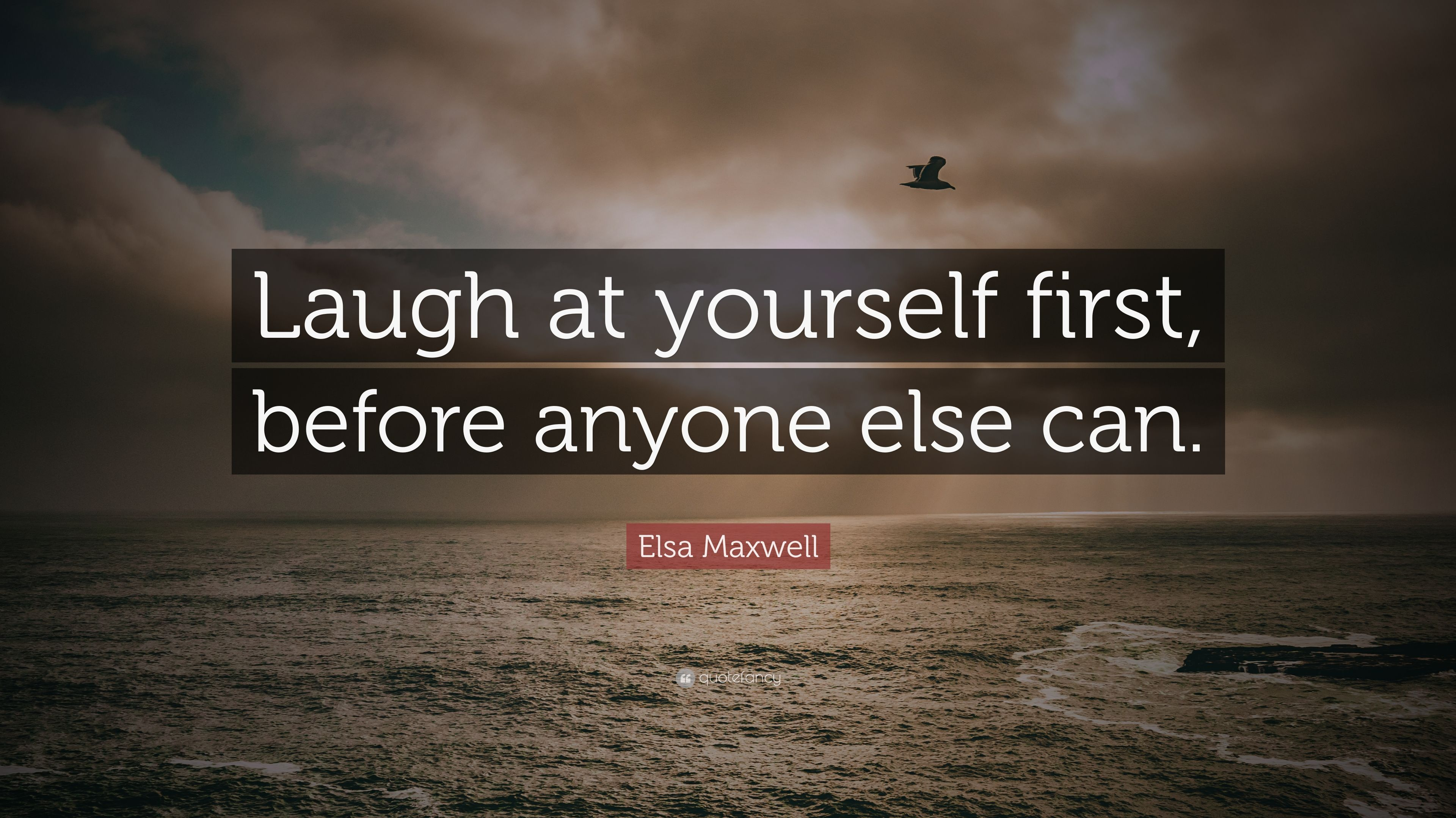 Image result for elsa maxwell quotes laugh on yourself