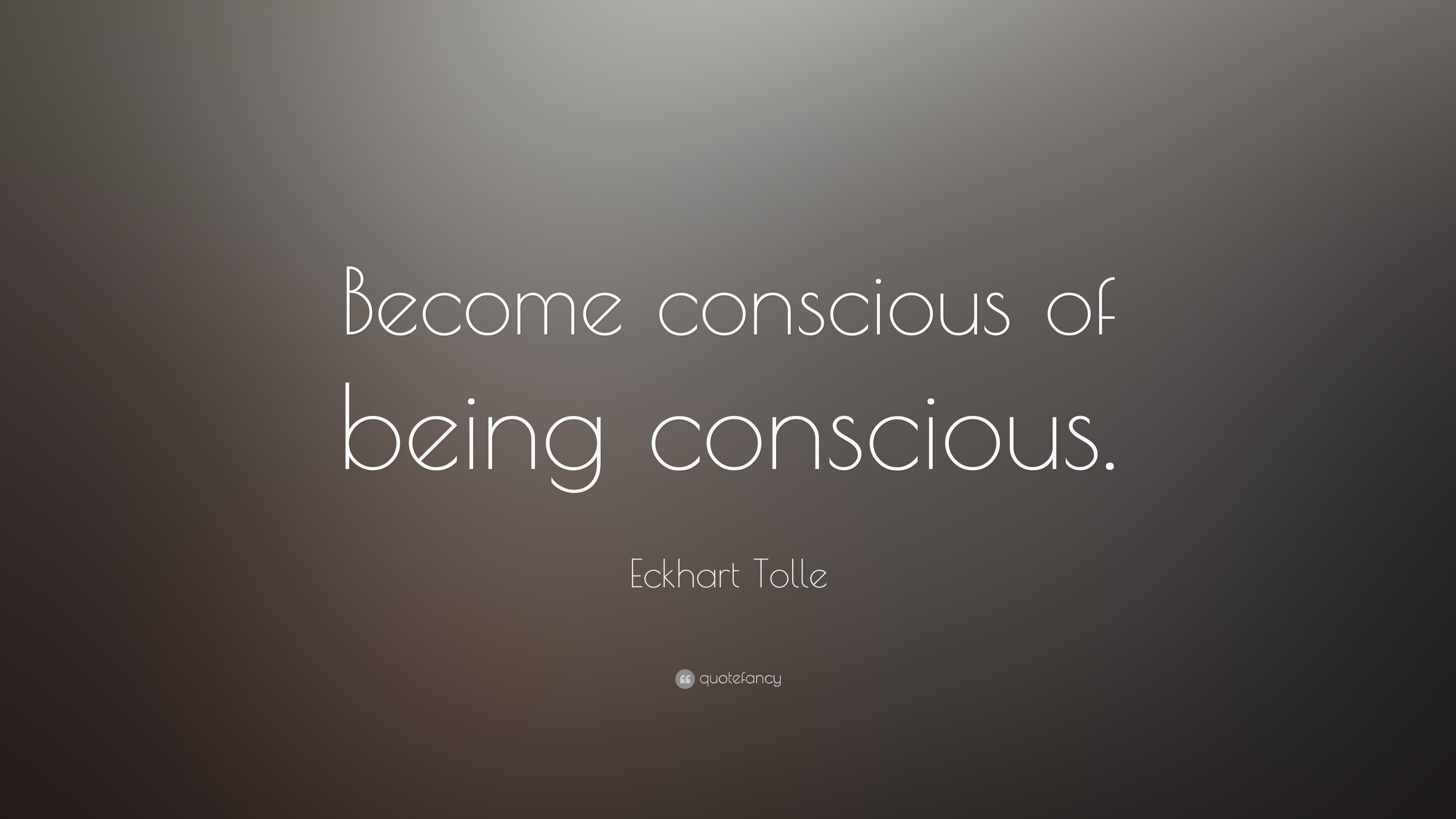 Conscious Quotes Conscious Quotes About Life