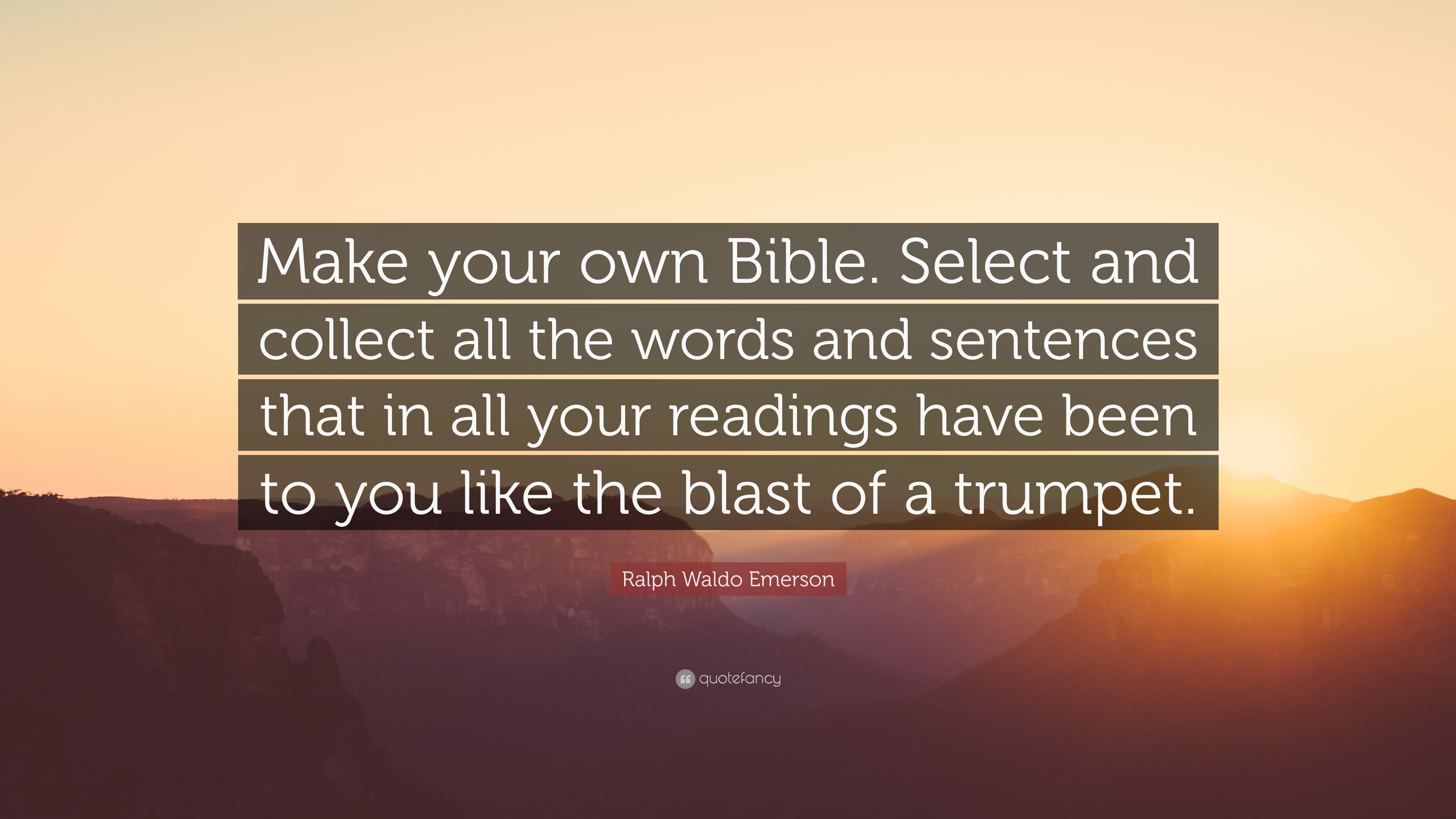 "Make Your Own Quote Entrancing Ralph Waldo Emerson Quote ""Make Your Own Bibleselect And"