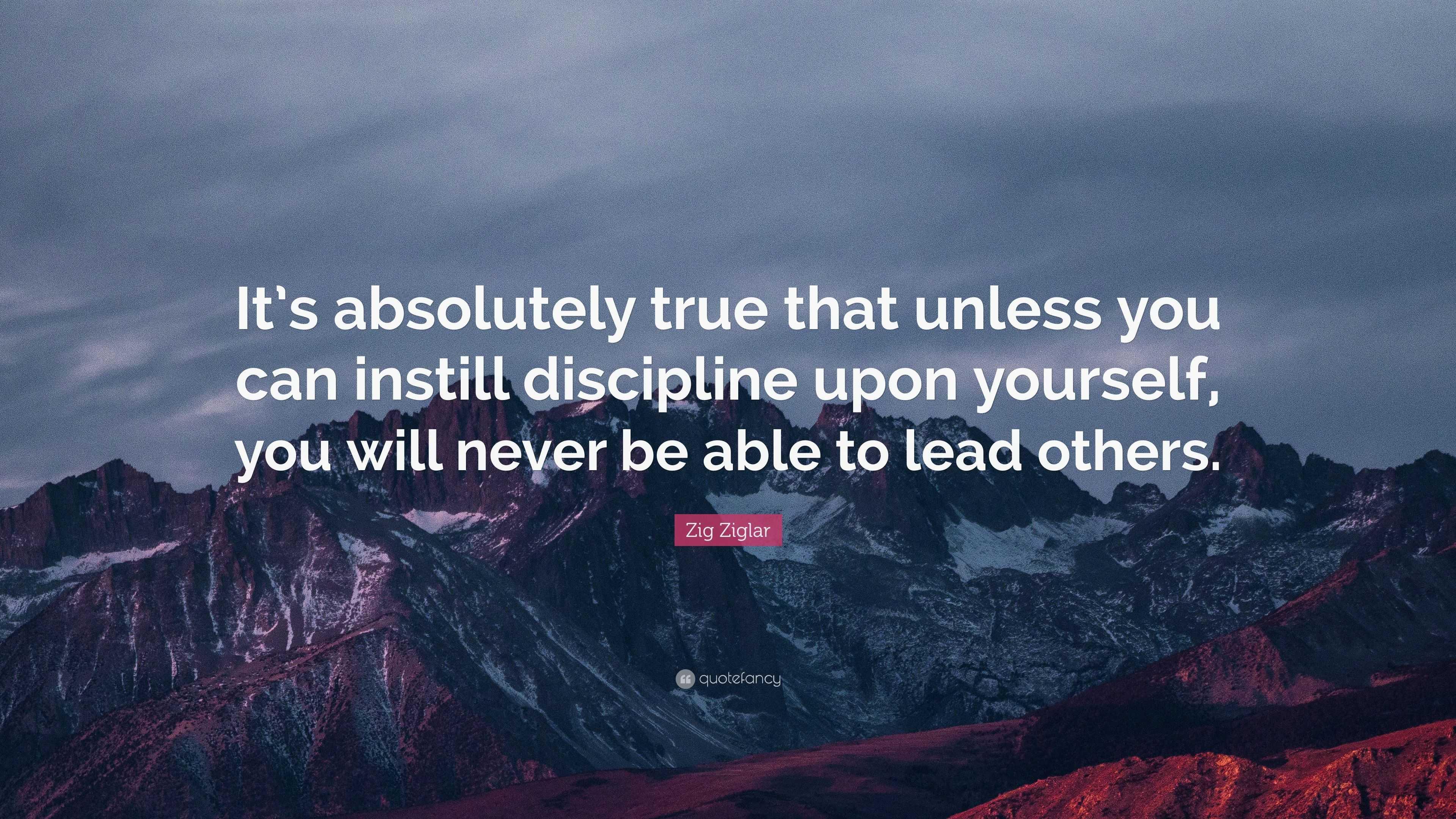 instill discipline