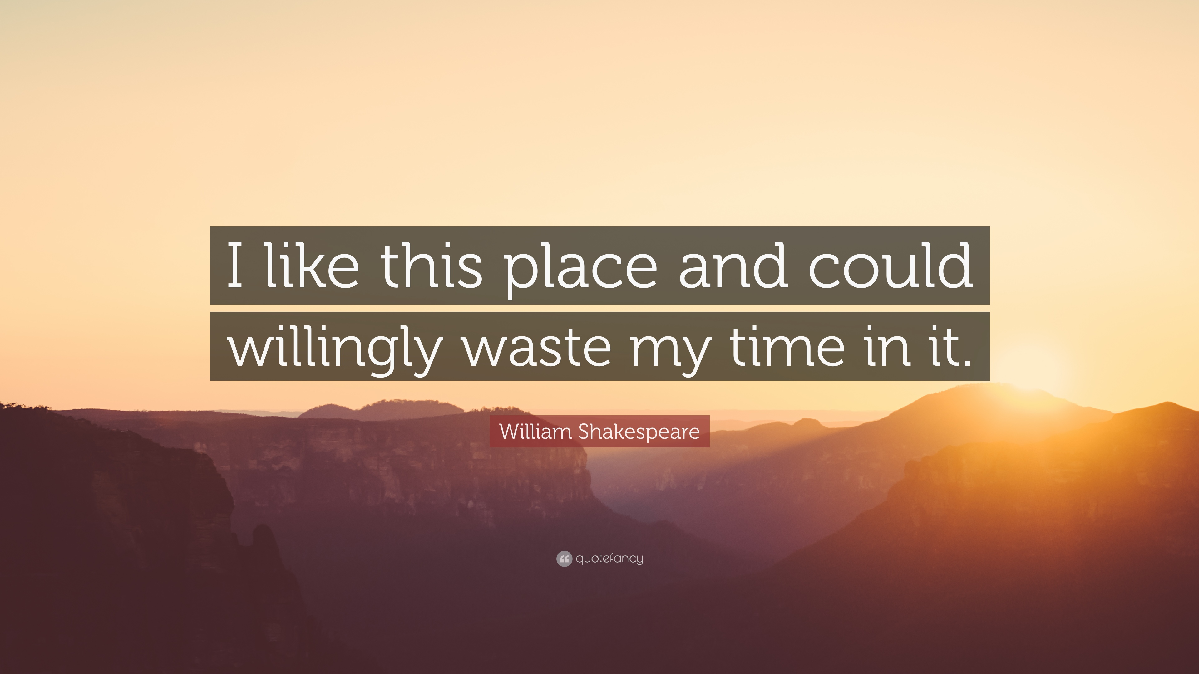 "William Shakespeare Quotes About Friendship William Shakespeare Quote ""I Like This Place And Could Willingly"