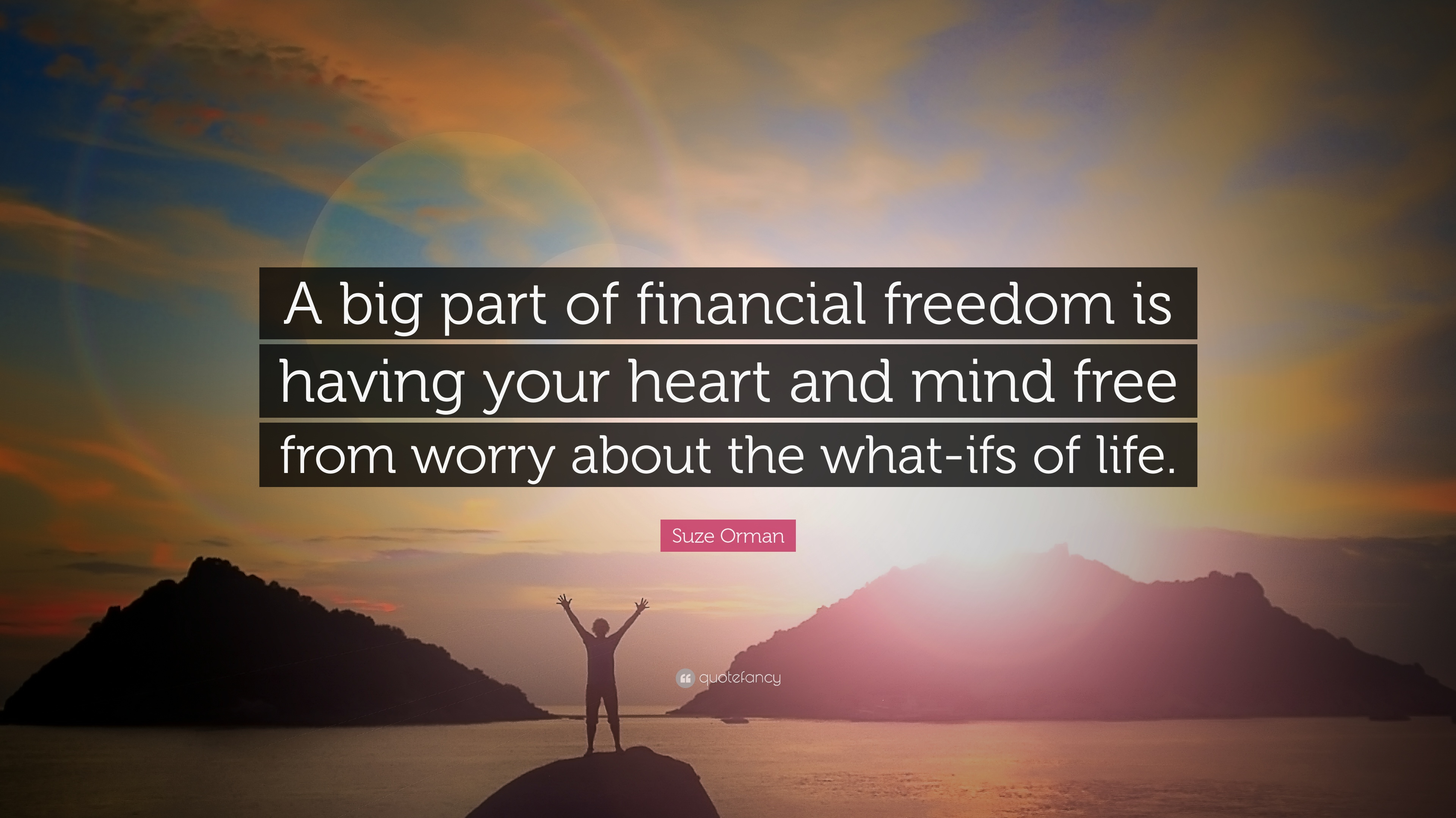 "Financial Freedom Quotes Suze Orman Quote ""A Big Part Of Financial Freedom Is Having Your"