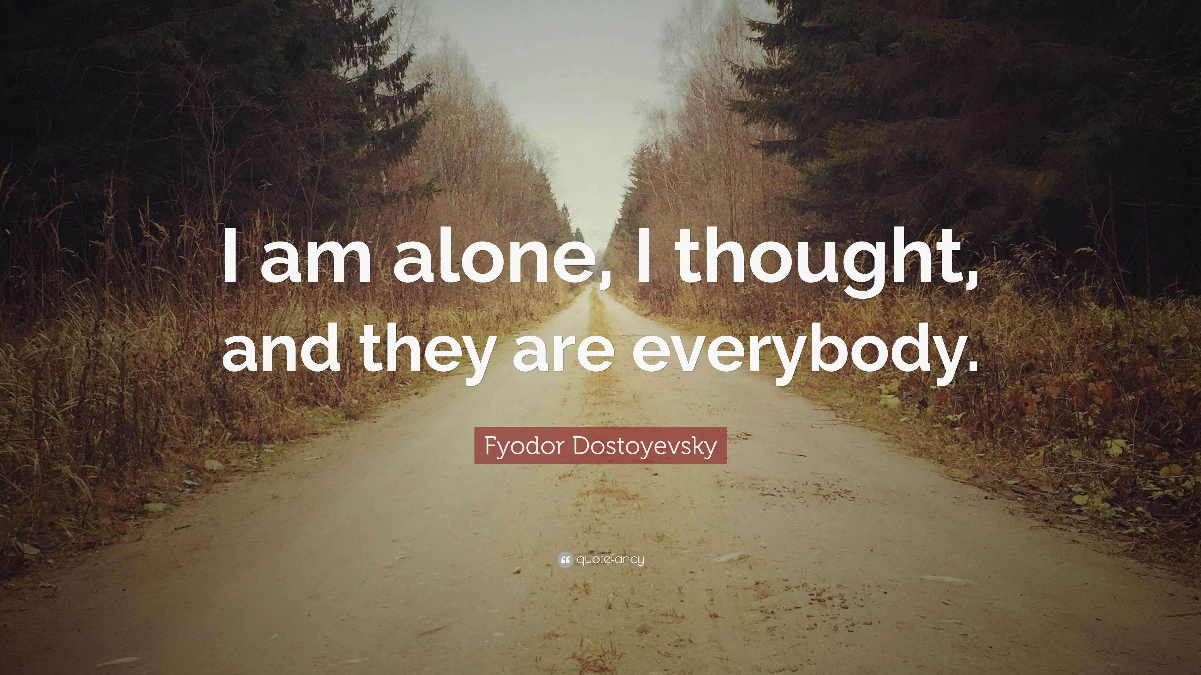 ELSIE: I am alone