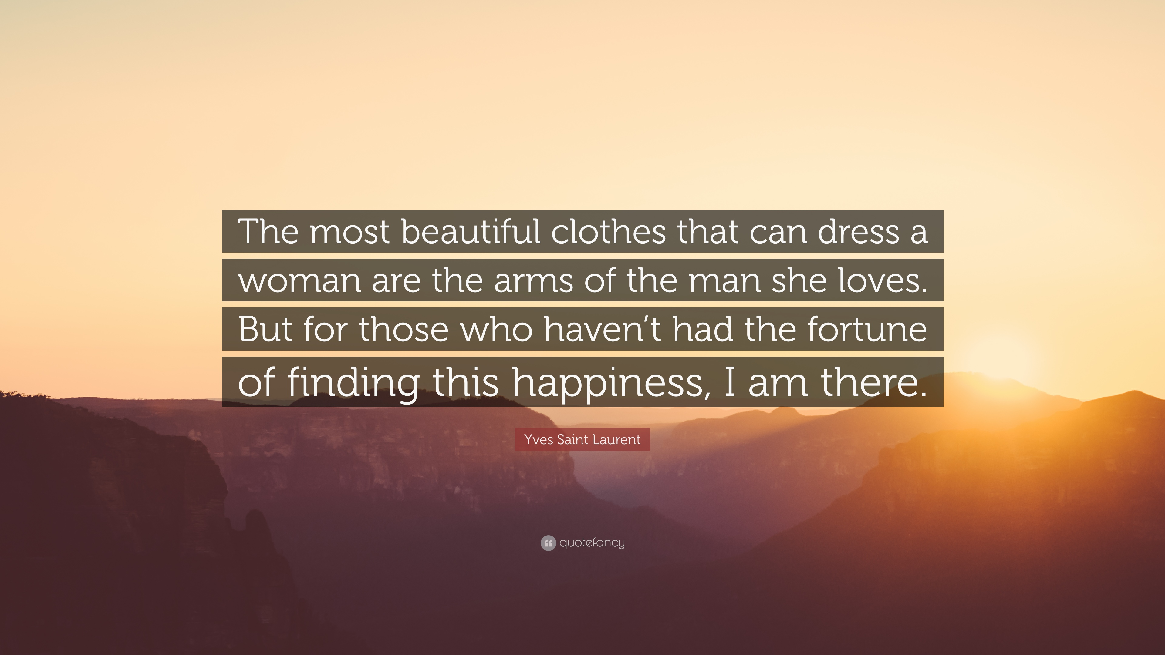 Yves Saint Laurent Quote The Most Beautiful Clothes That