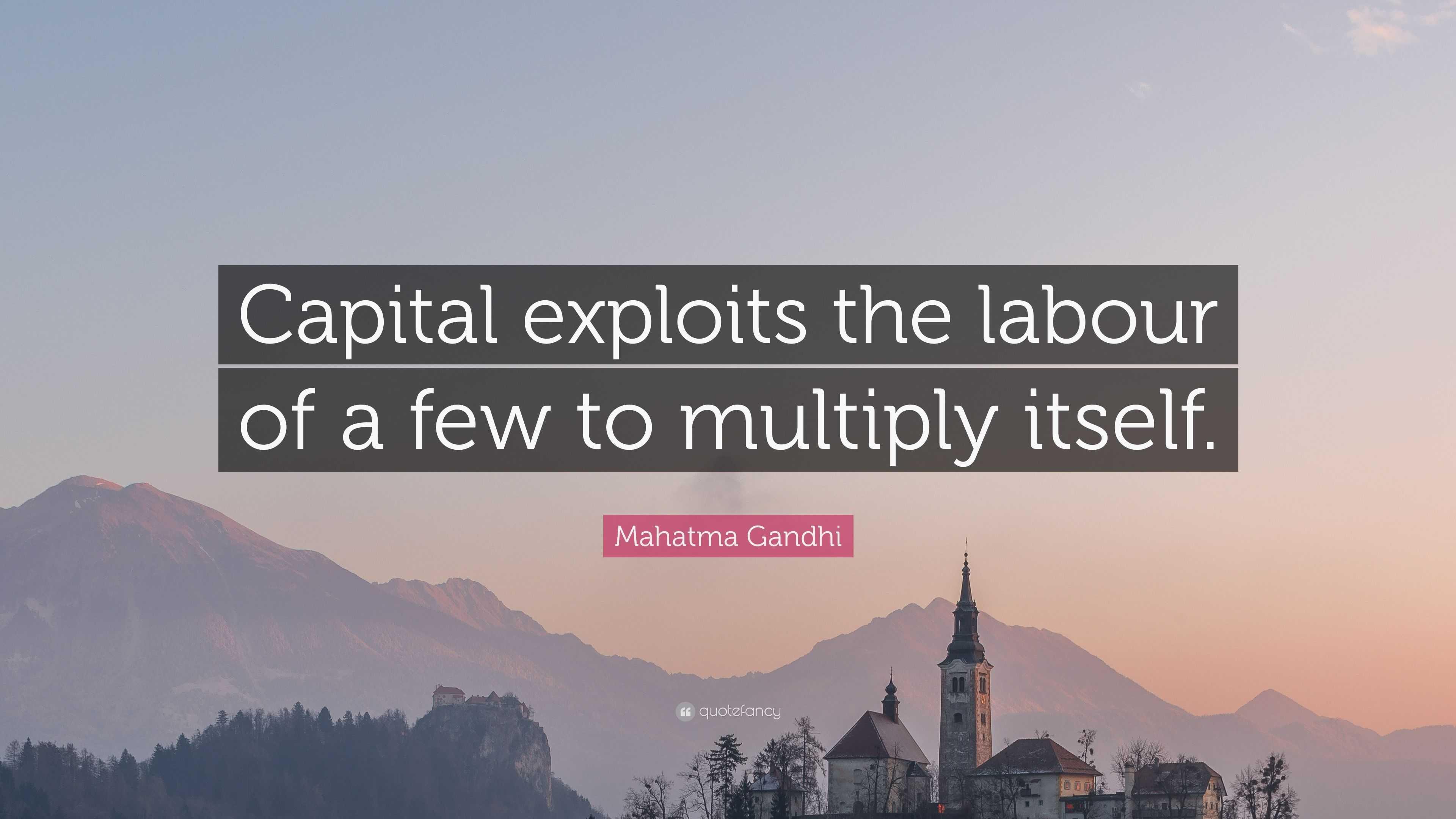Capital multiplies itself 76
