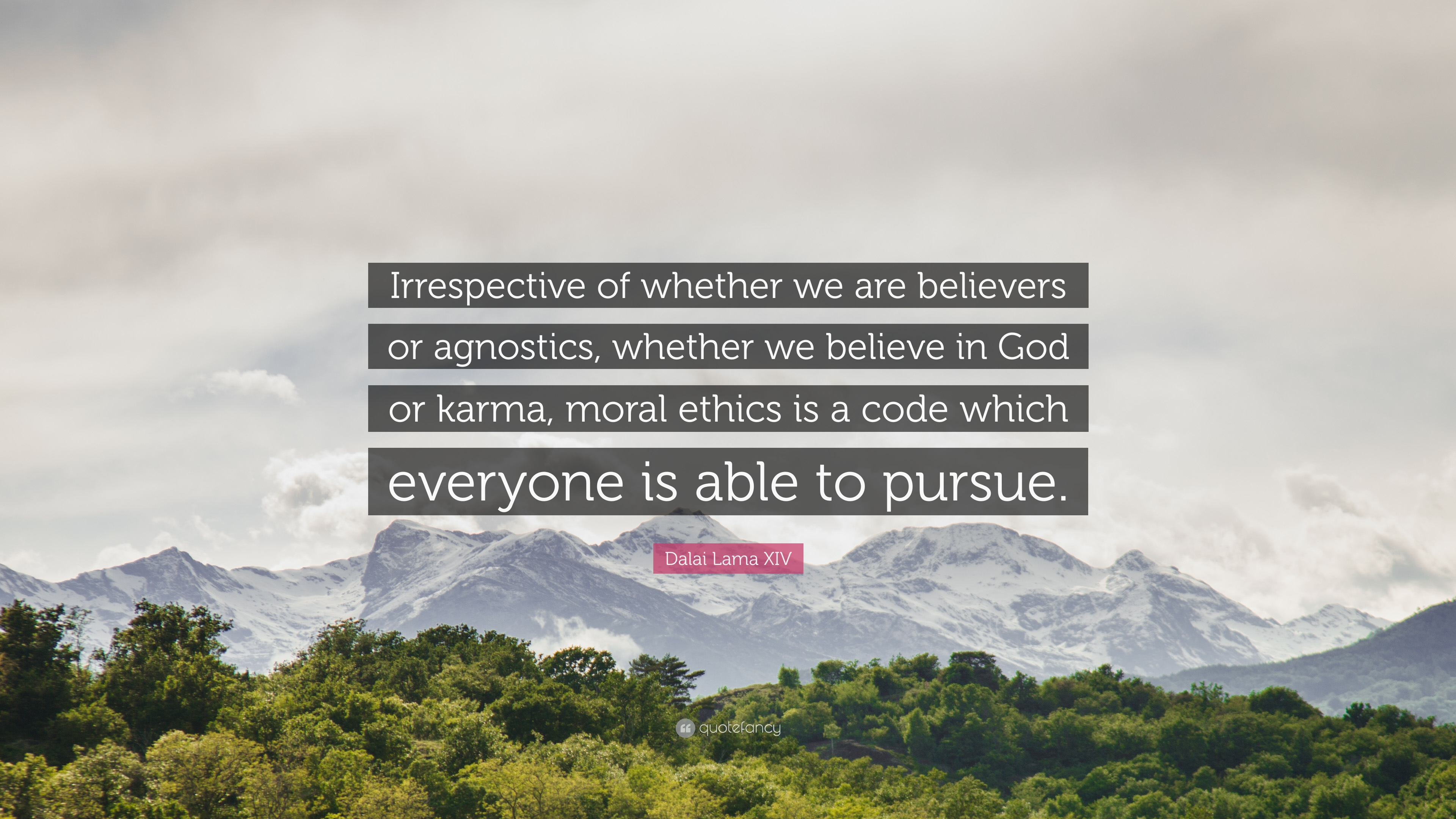 Dalai Lama Xiv Quote Irrespective Of Whether We Are Believers Or