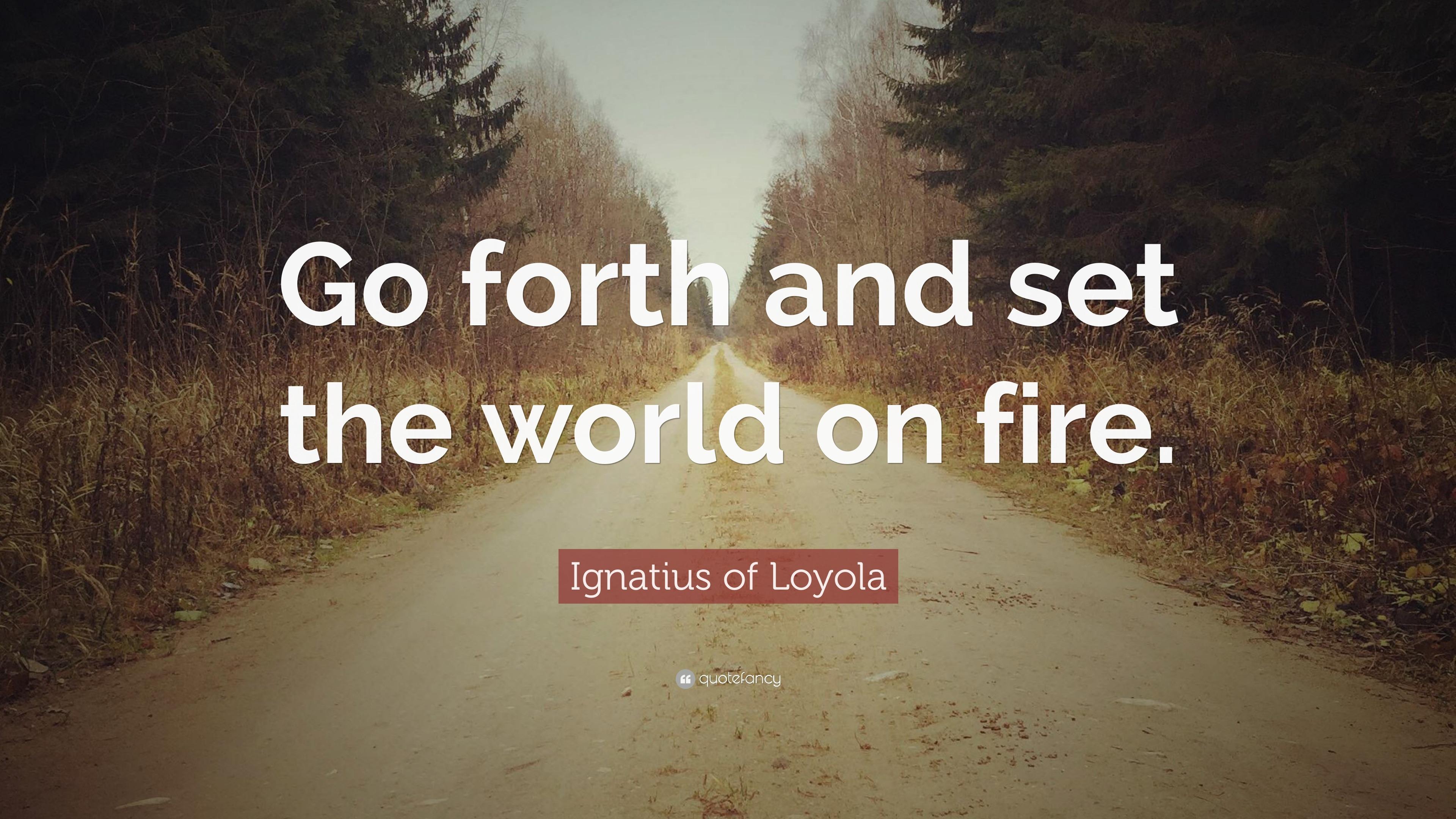 St Ignatius Quotes Inspiration Ignatius Of Loyola Quotes 83 Wallpapers  Quotefancy