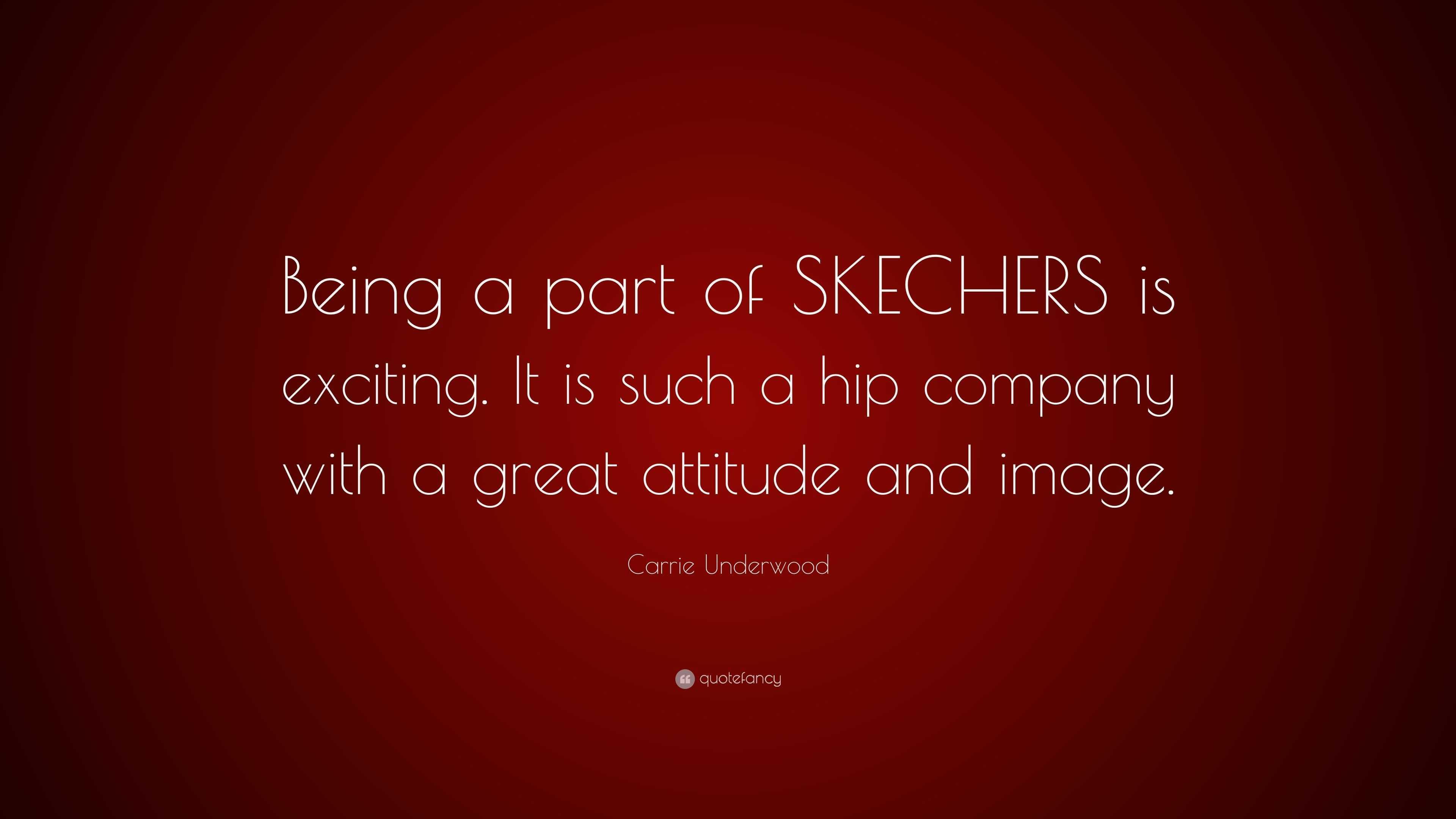 skechers quotes