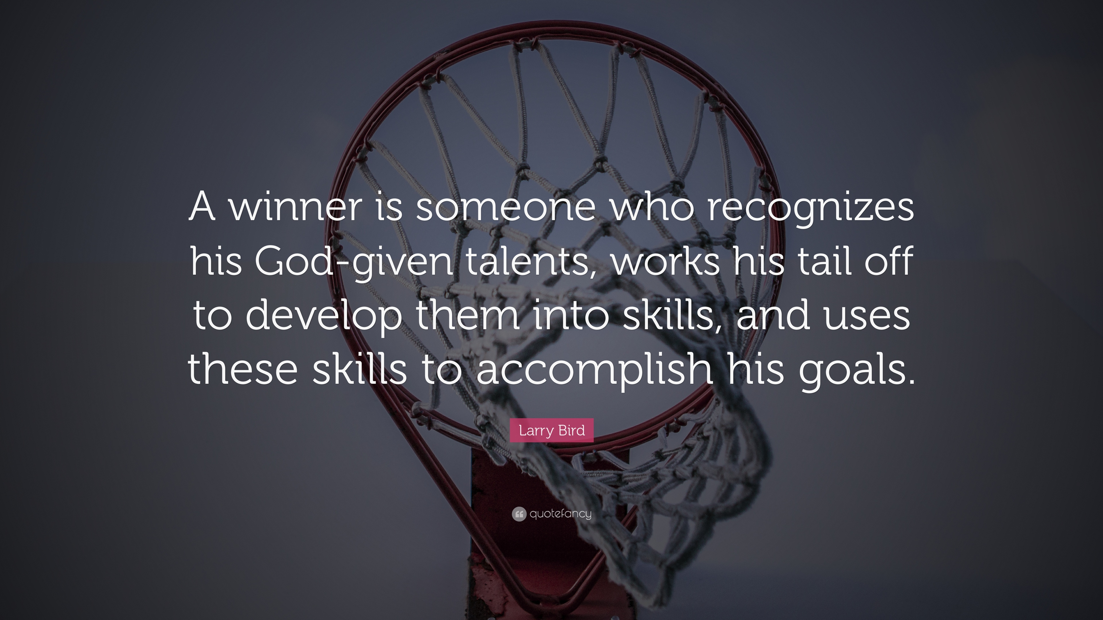 "Larry Bird Quote: ""A winner is someone who recognizes his ...
