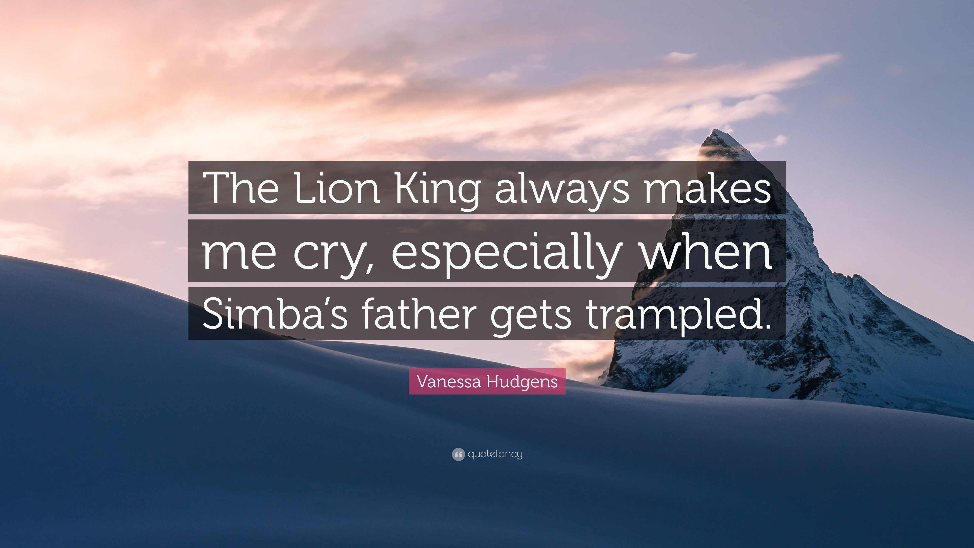 Vanessa Hudgens Quote The Lion King Always Makes Me Cry