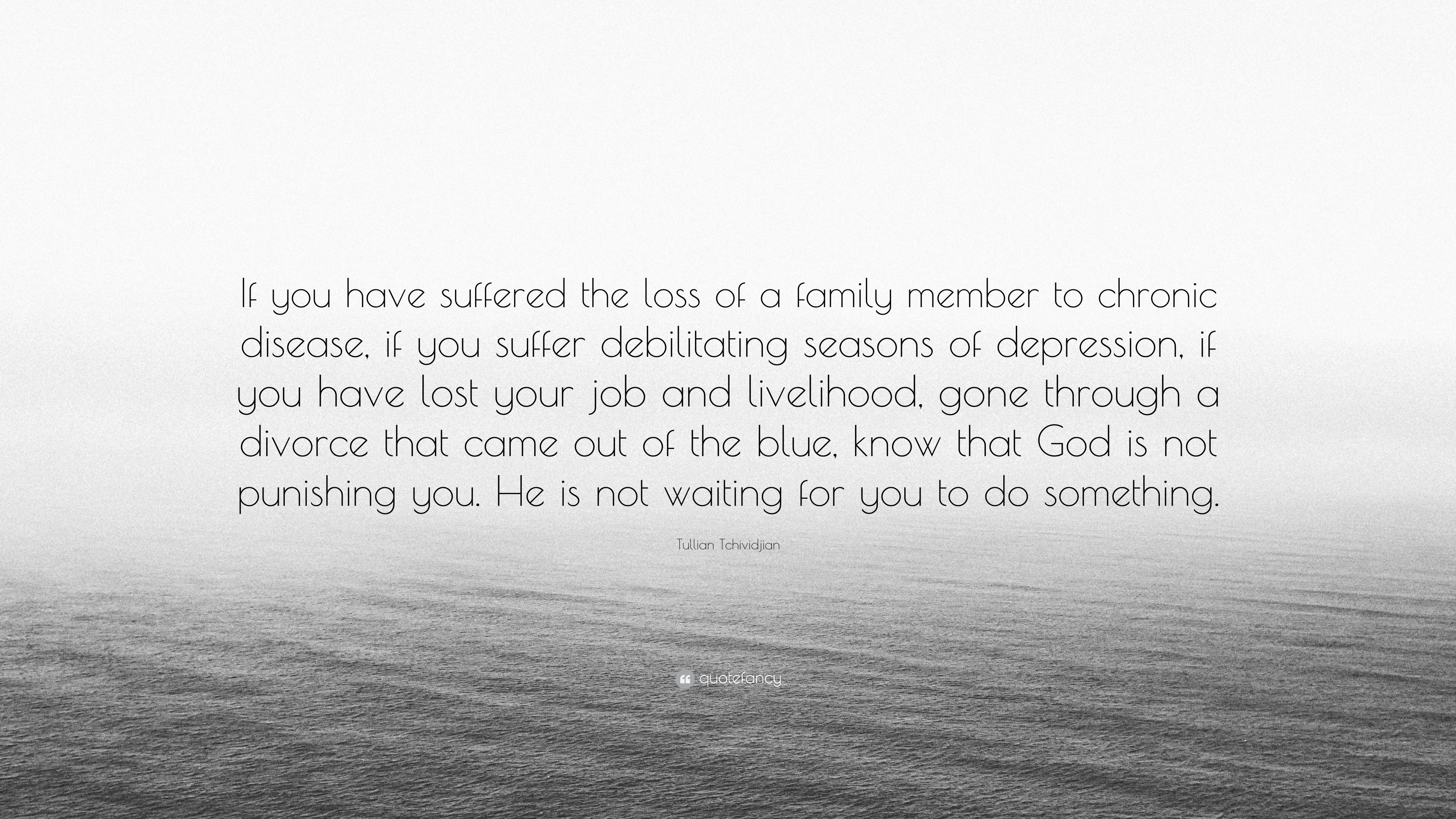 "tullian tchividjian quote ""if you have suffered the loss of a"