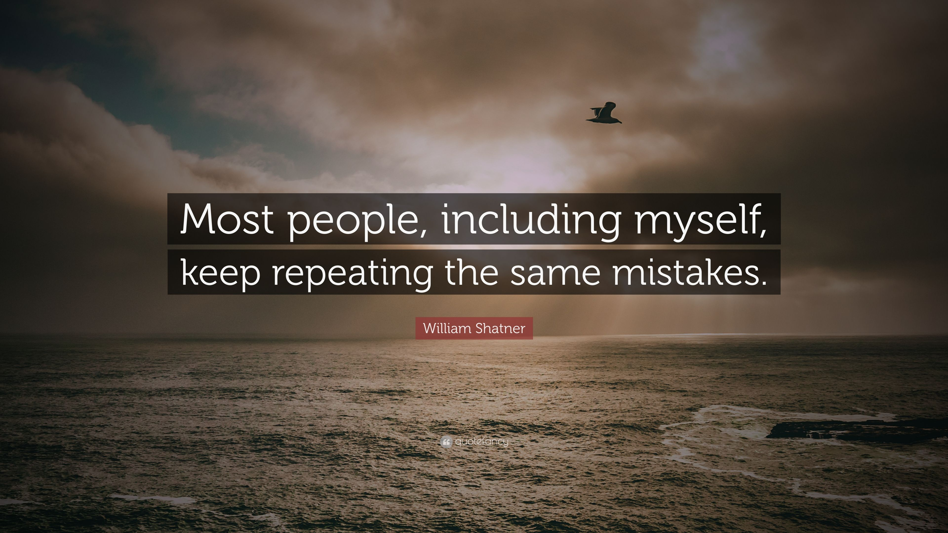 William Shatner Quote Most People Including Myself Keep