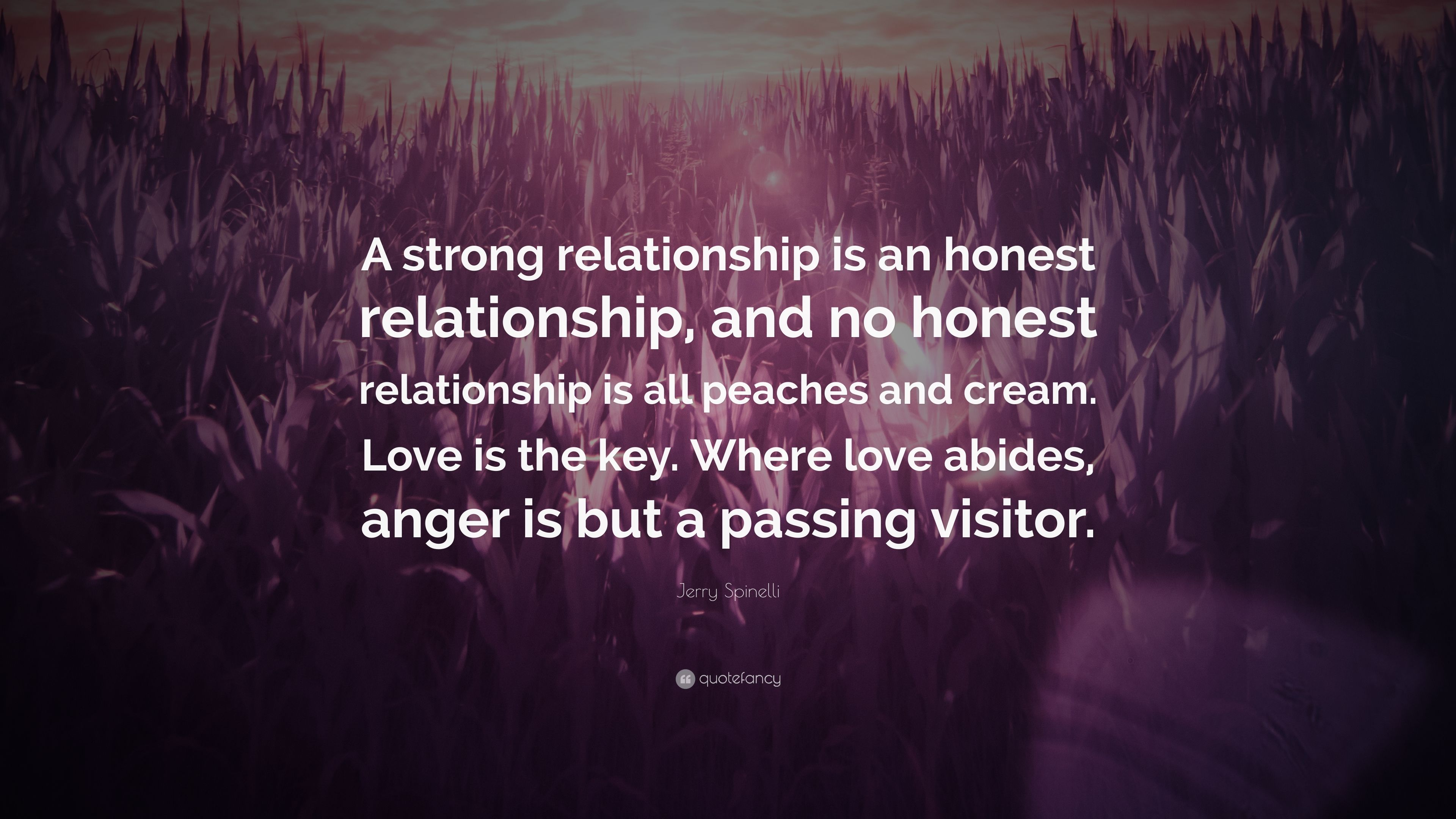 """Jerry Spinelli Quote: """"A strong relationship is an honest ..."""