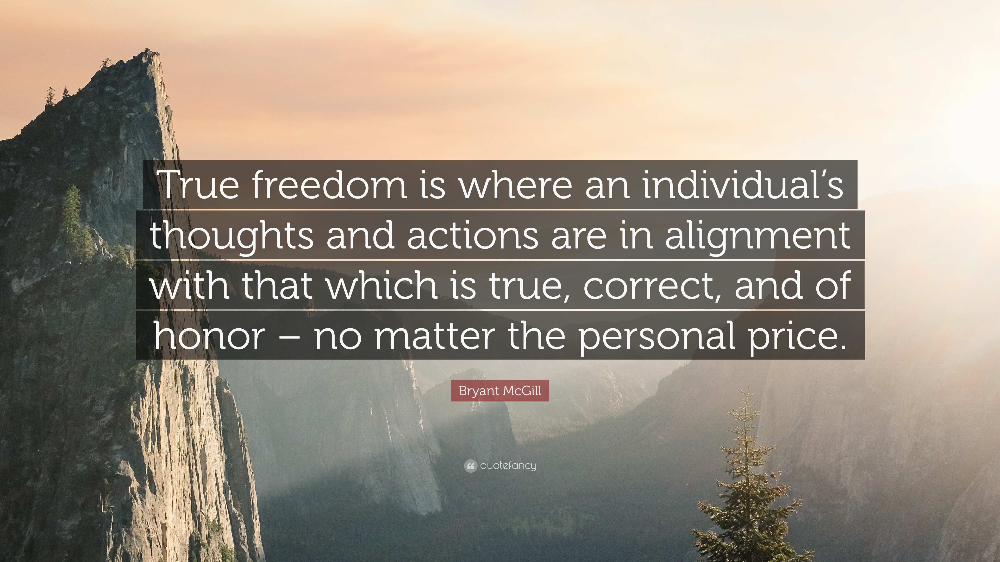 """Bryant McGill Quote: """"True freedom is where an individual's ..."""