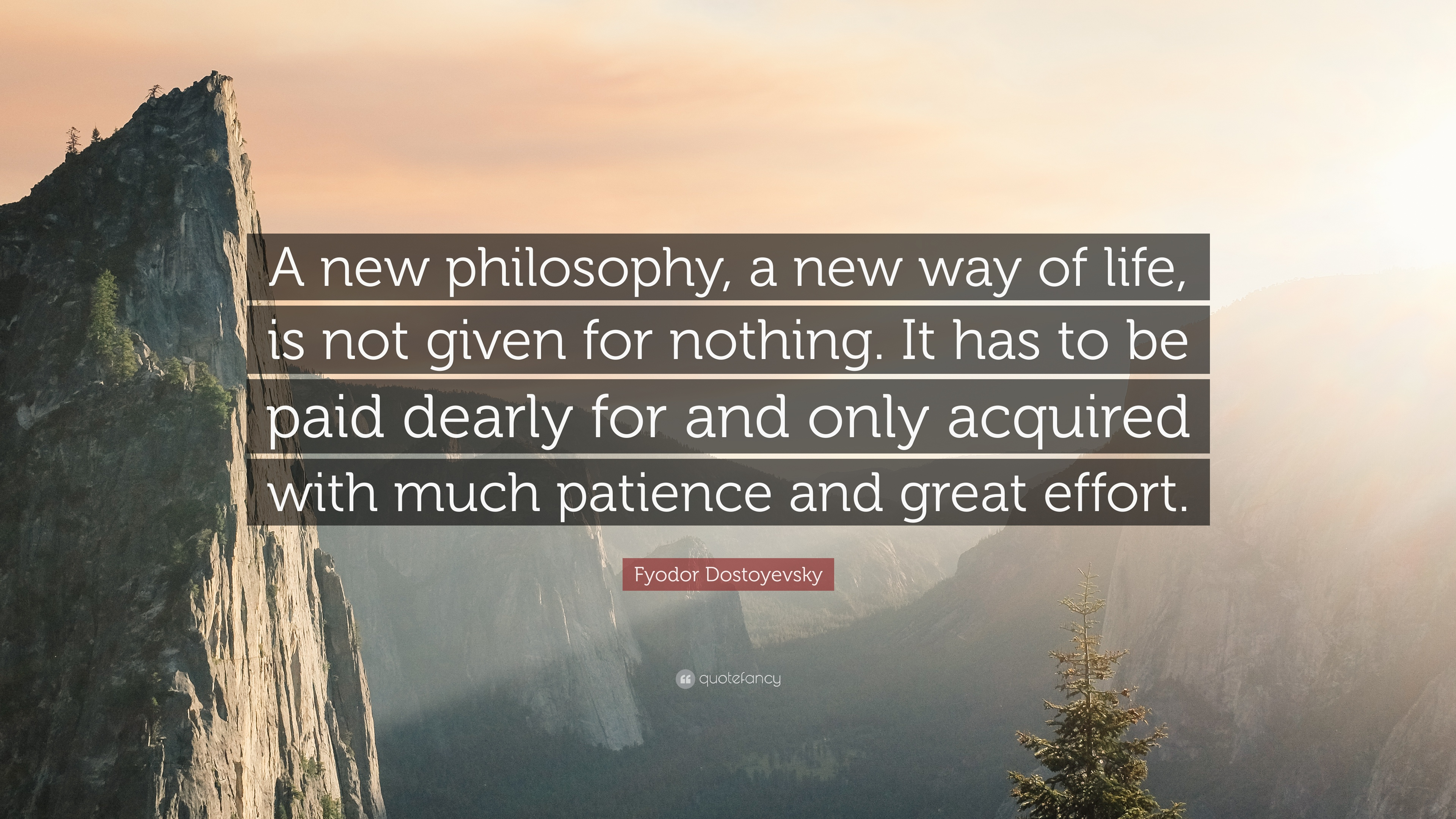 Fyodor Dostoyevsky Quote: U201cA New Philosophy, A New Way Of Life, Is