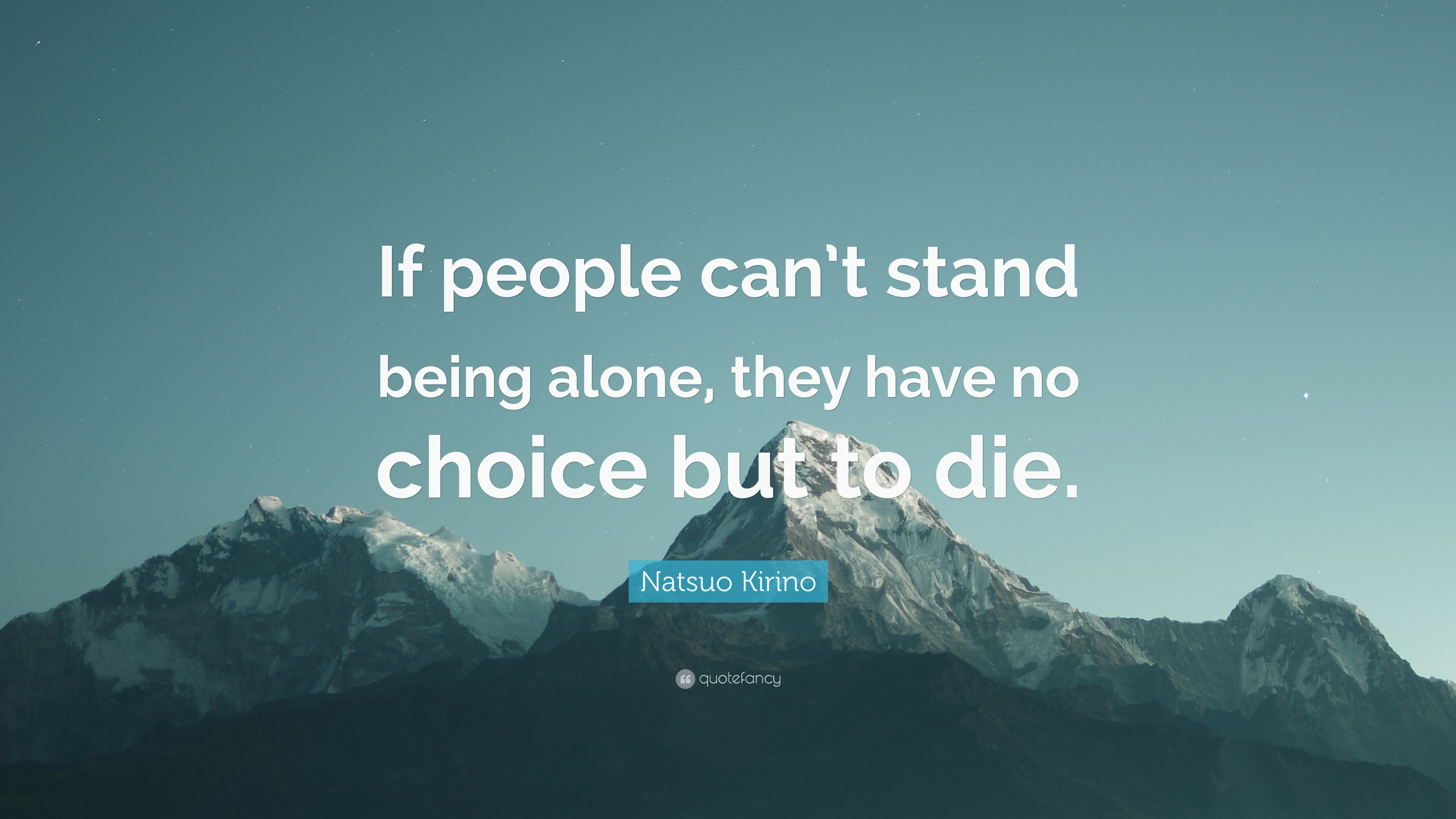 people who can t be alone