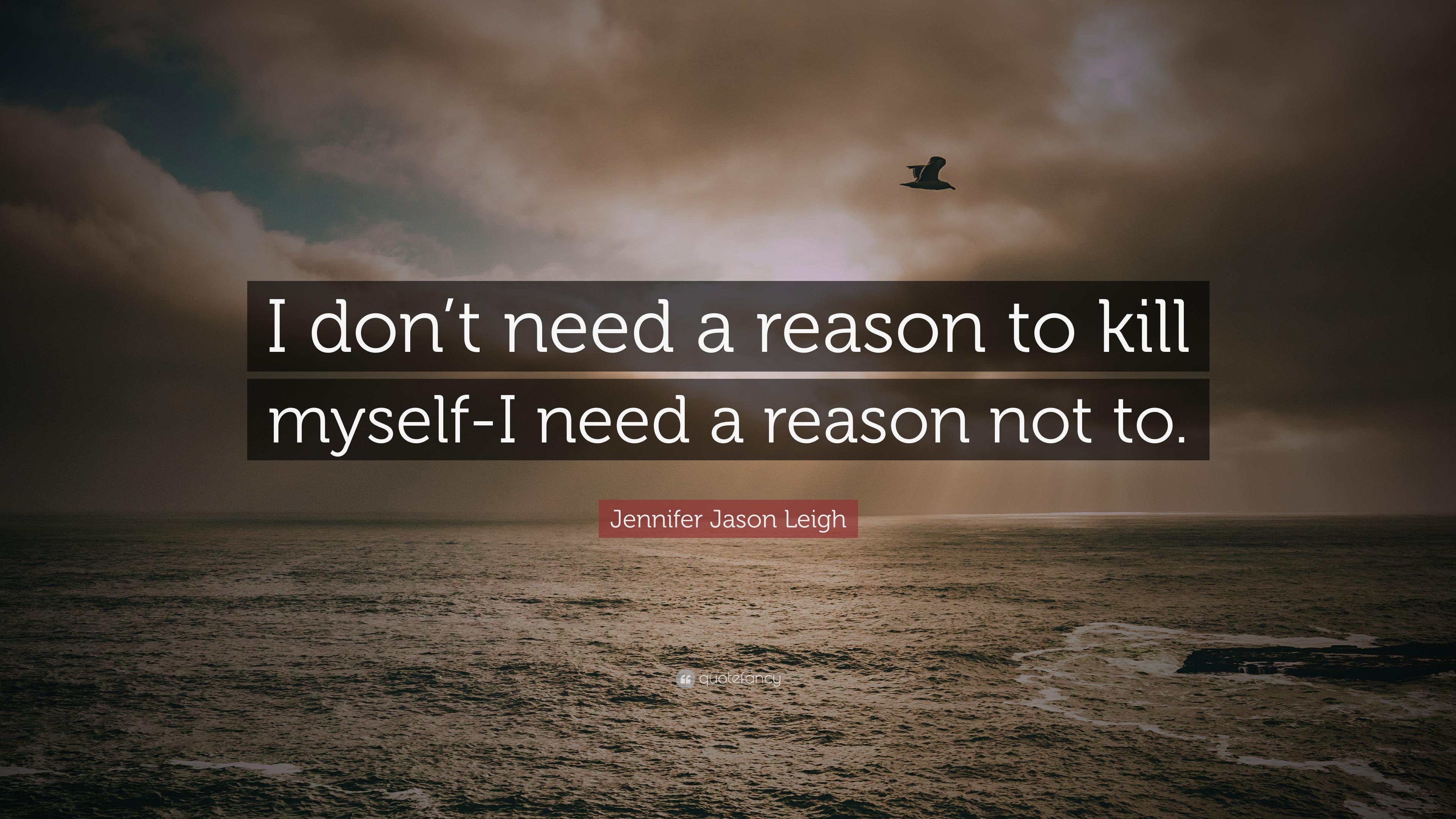 i want to kill myself for no reason