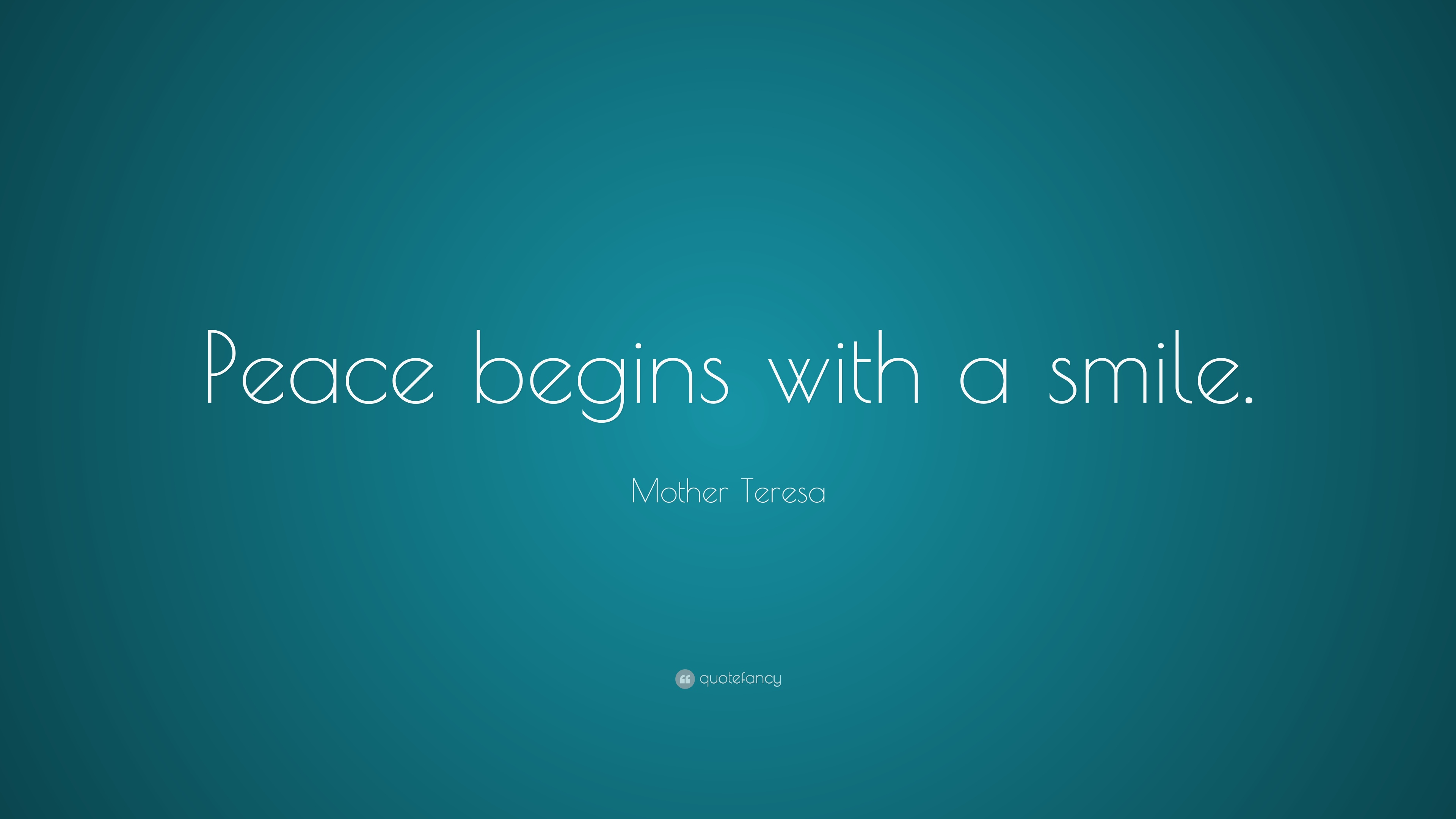mother teresa quote peace begins with a smile 15