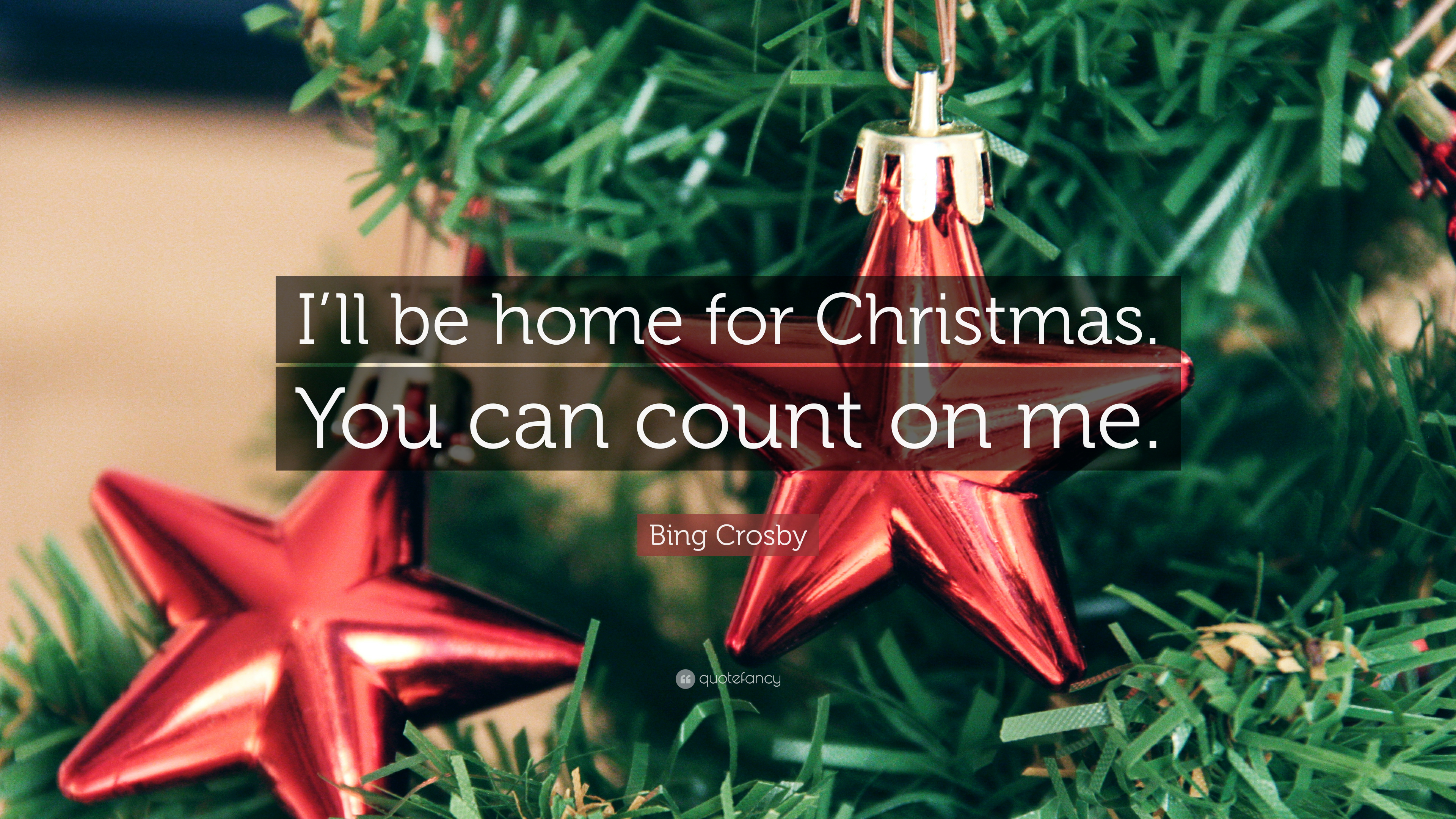 bing crosby quote ill be home for christmas you can count - Bing Crosby I Ll Be Home For Christmas