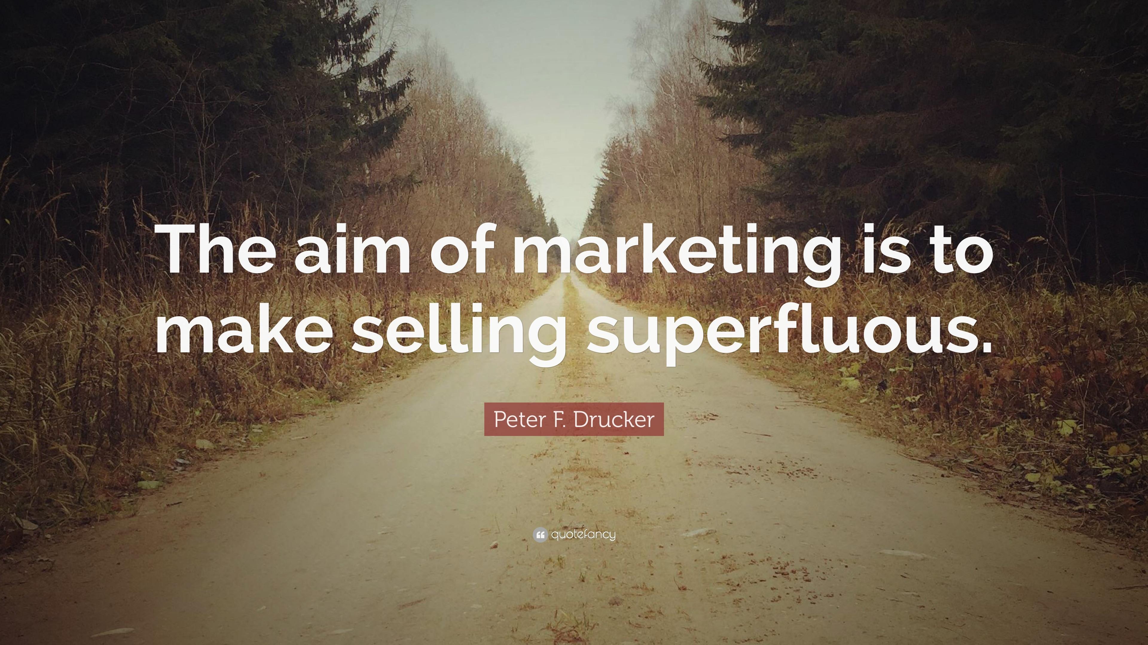 definition of marketing by peter drucker — peter f drucker, remarks on the peter f drucker award for nonprofit innovation drucker's five principles of innovation drucker on innovation reading.