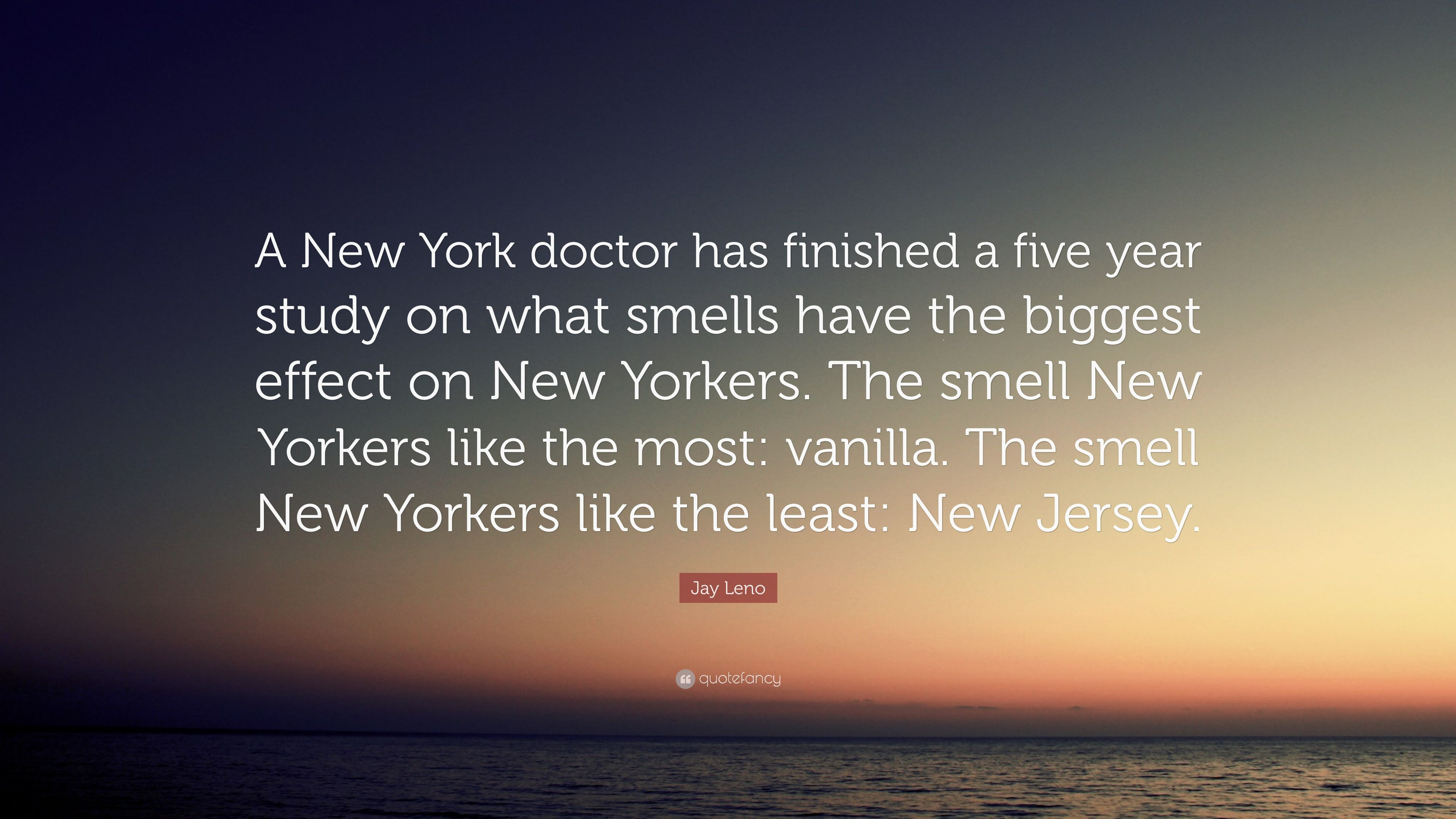 jay leno quote a new york doctor has finished a five year study on