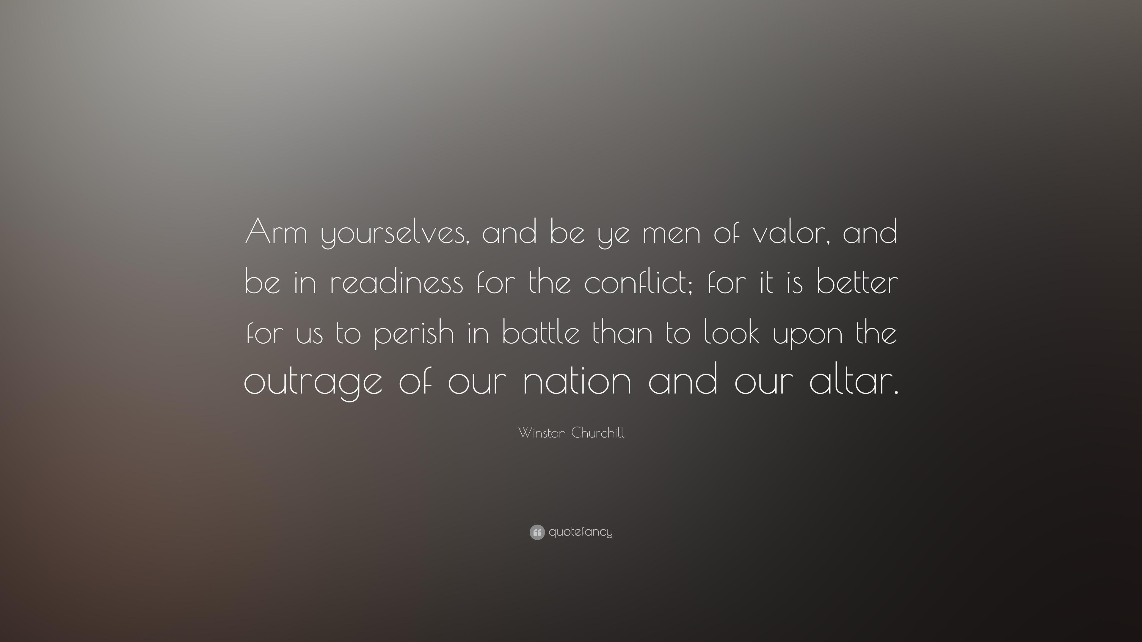 be ye men of valour