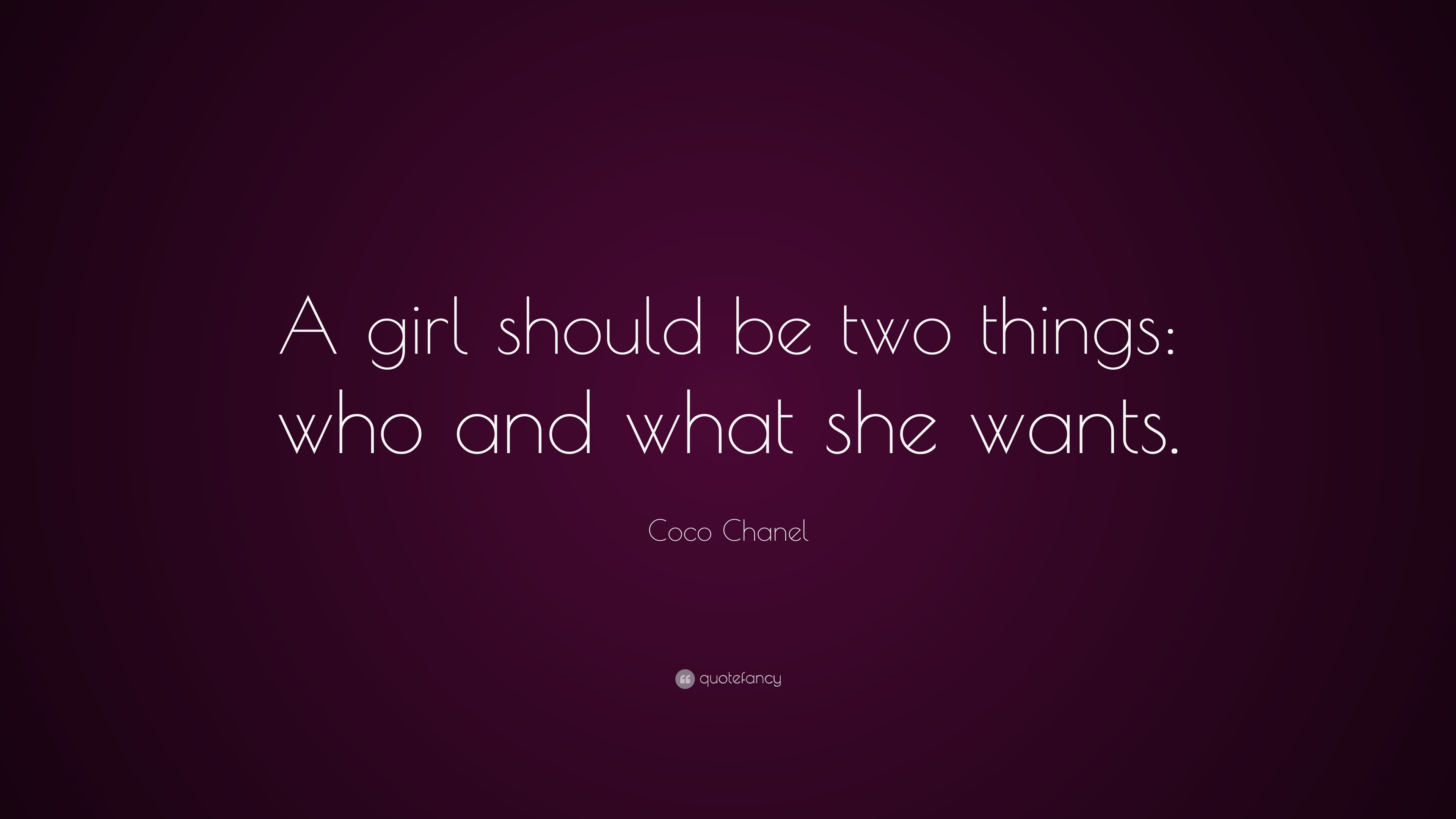 Beauty Quotes A Girl Should Be Two Things Who And What She Wants