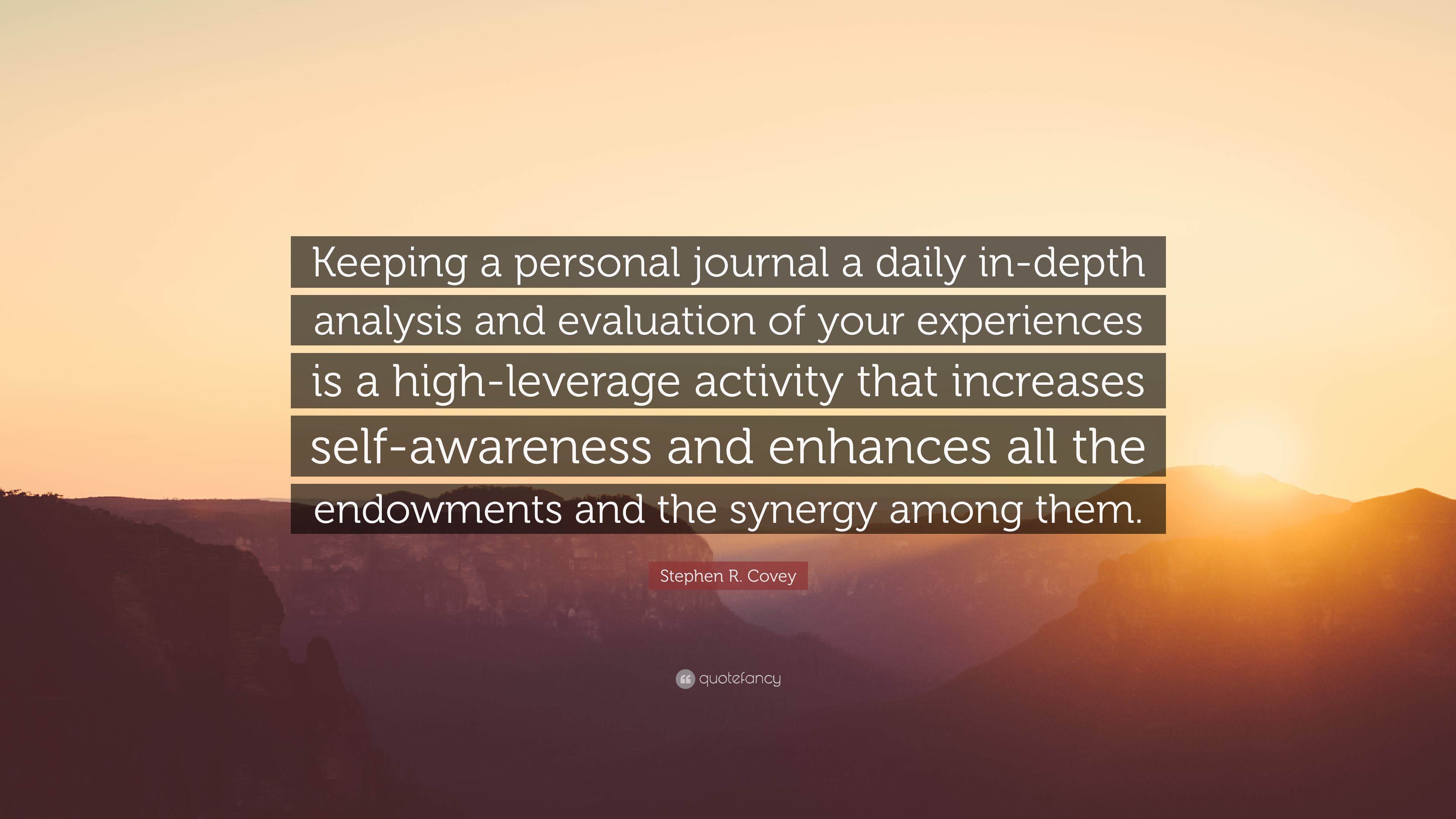 Stephen R Covey Quote Keeping A Personal Journal A Daily