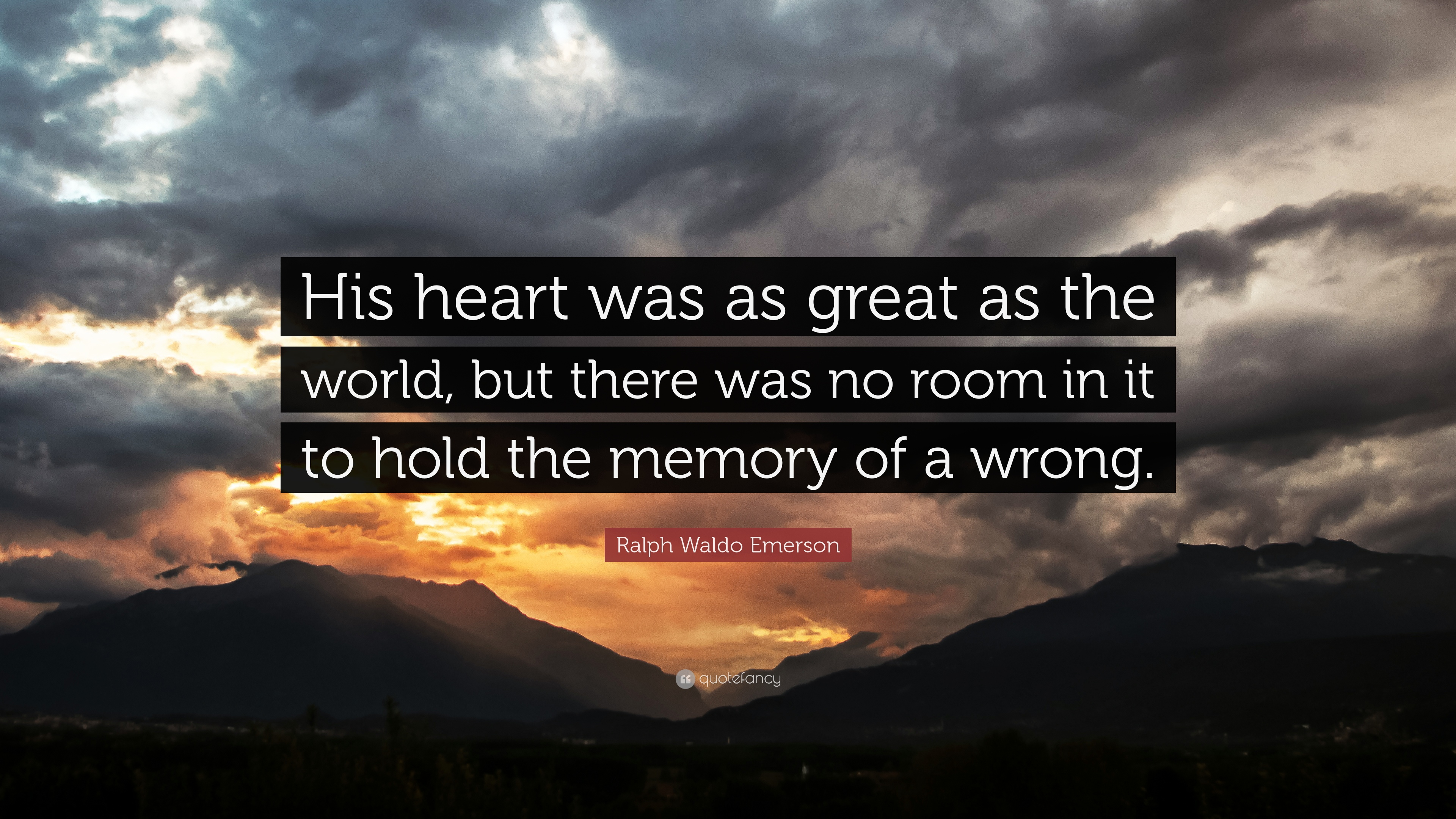 """Ralph Waldo Emerson Quote: """"His Heart Was As Great As The"""