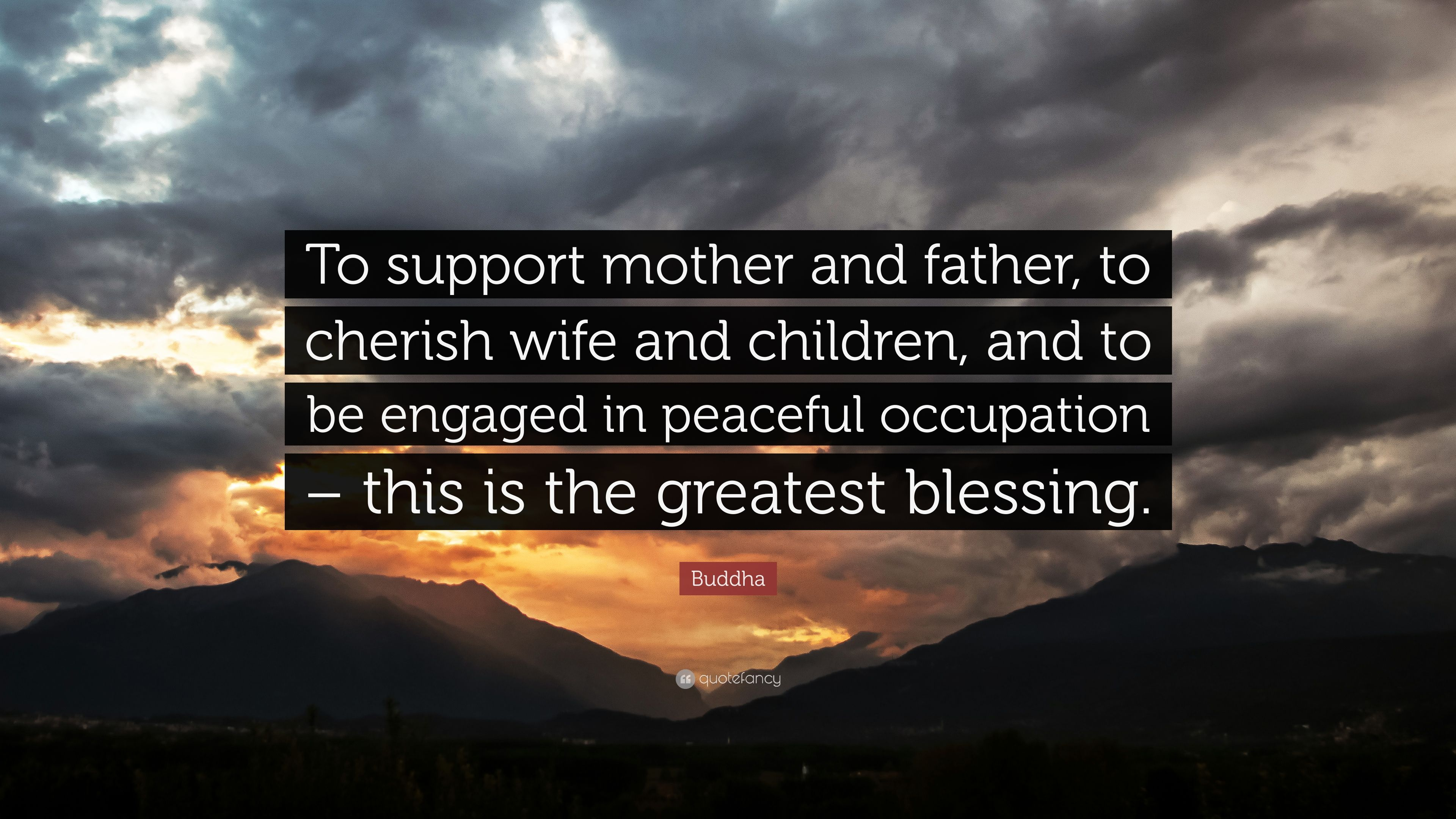 Buddha Quote To Support Mother And Father To Cherish Wife And