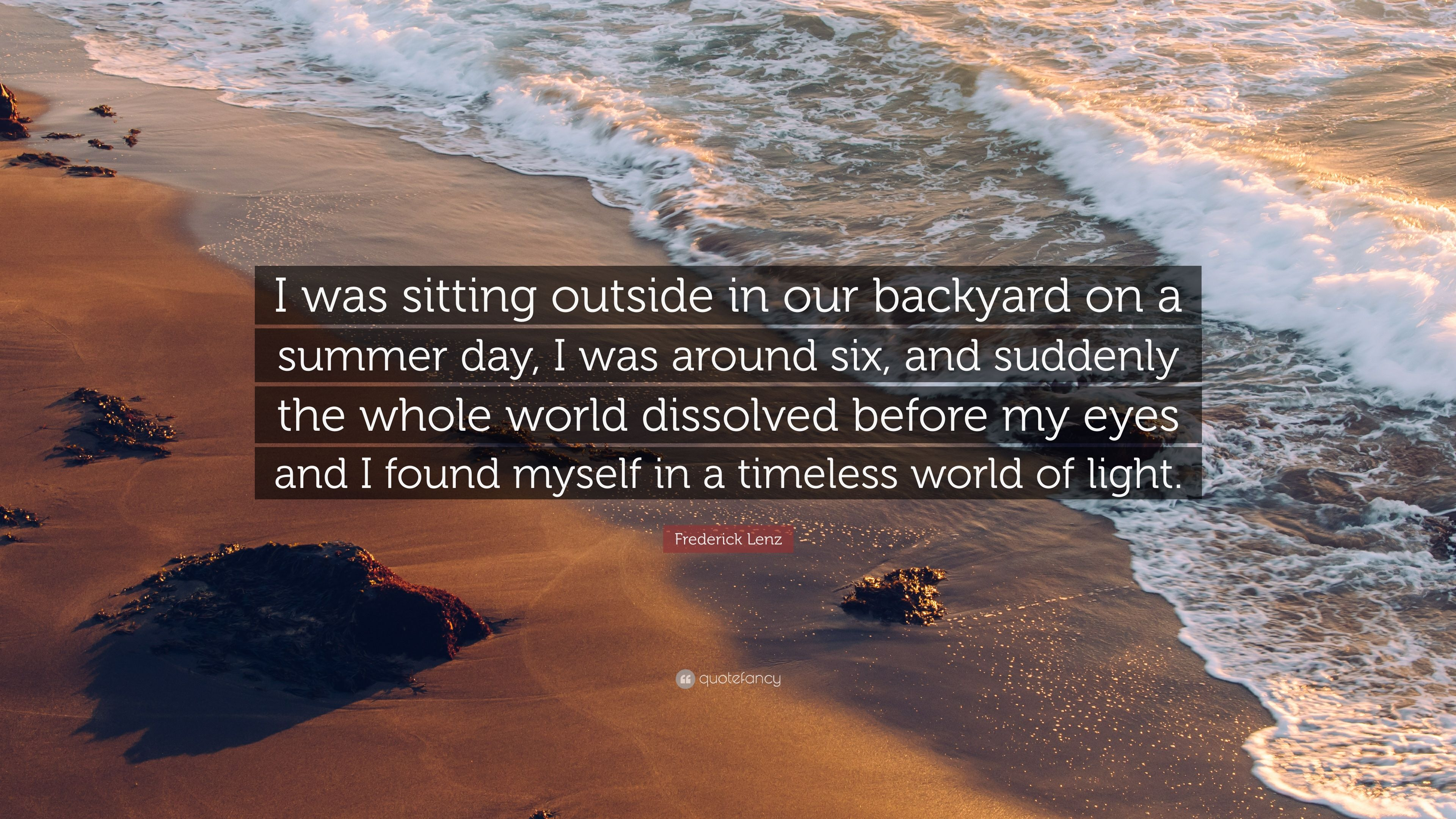 frederick lenz quote u201ci was sitting outside in our backyard on a