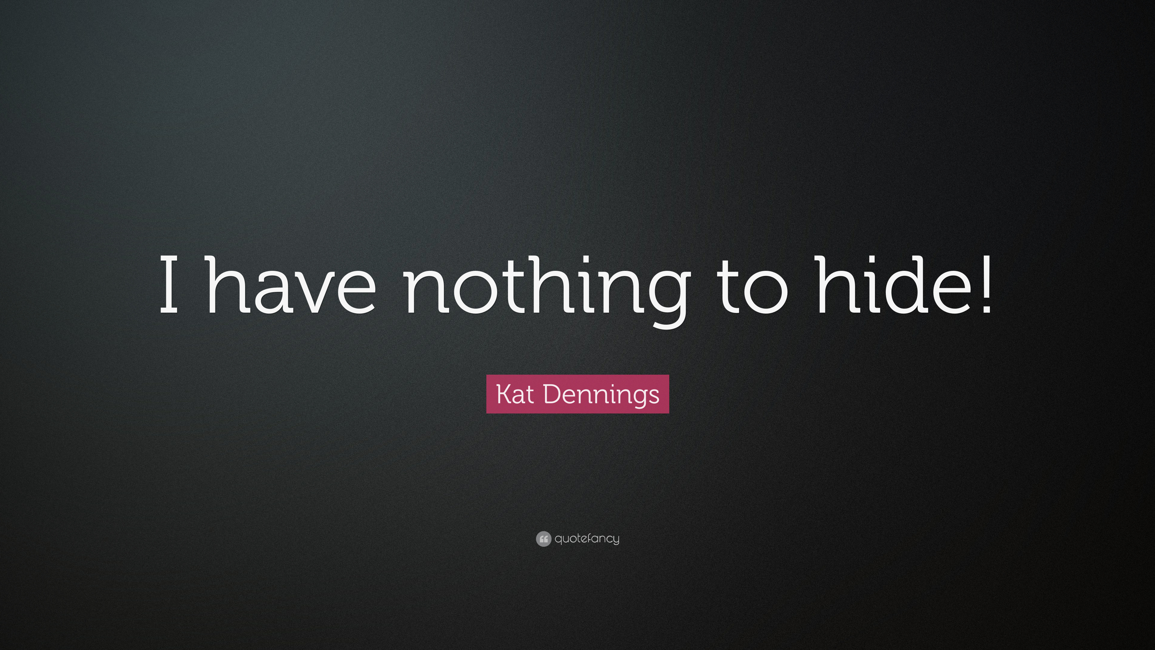 Nothing To Hide Quotes: Kat Dennings Quotes (35 Wallpapers)