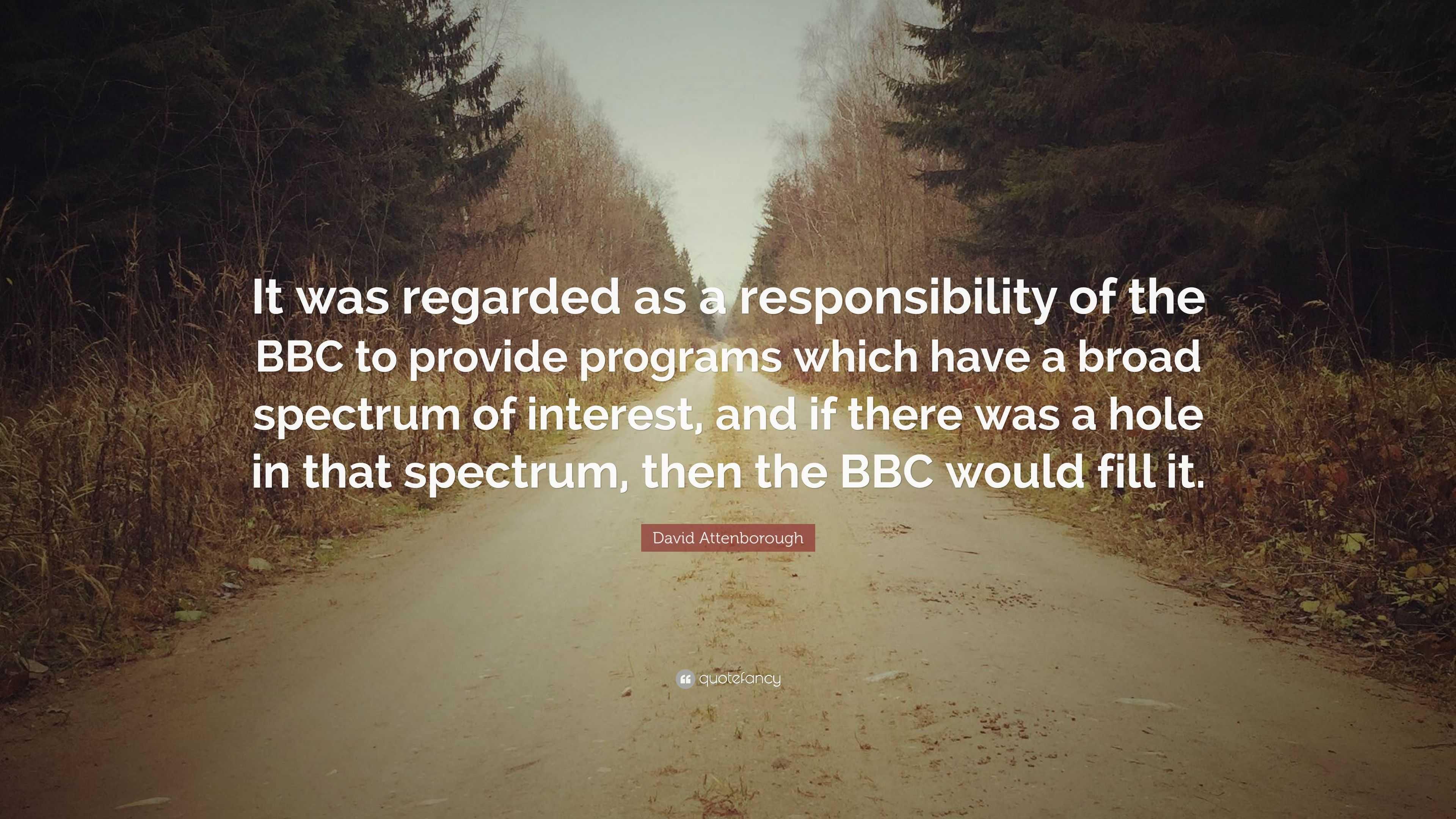 "David Attenborough Quote: ""It was regarded as a"