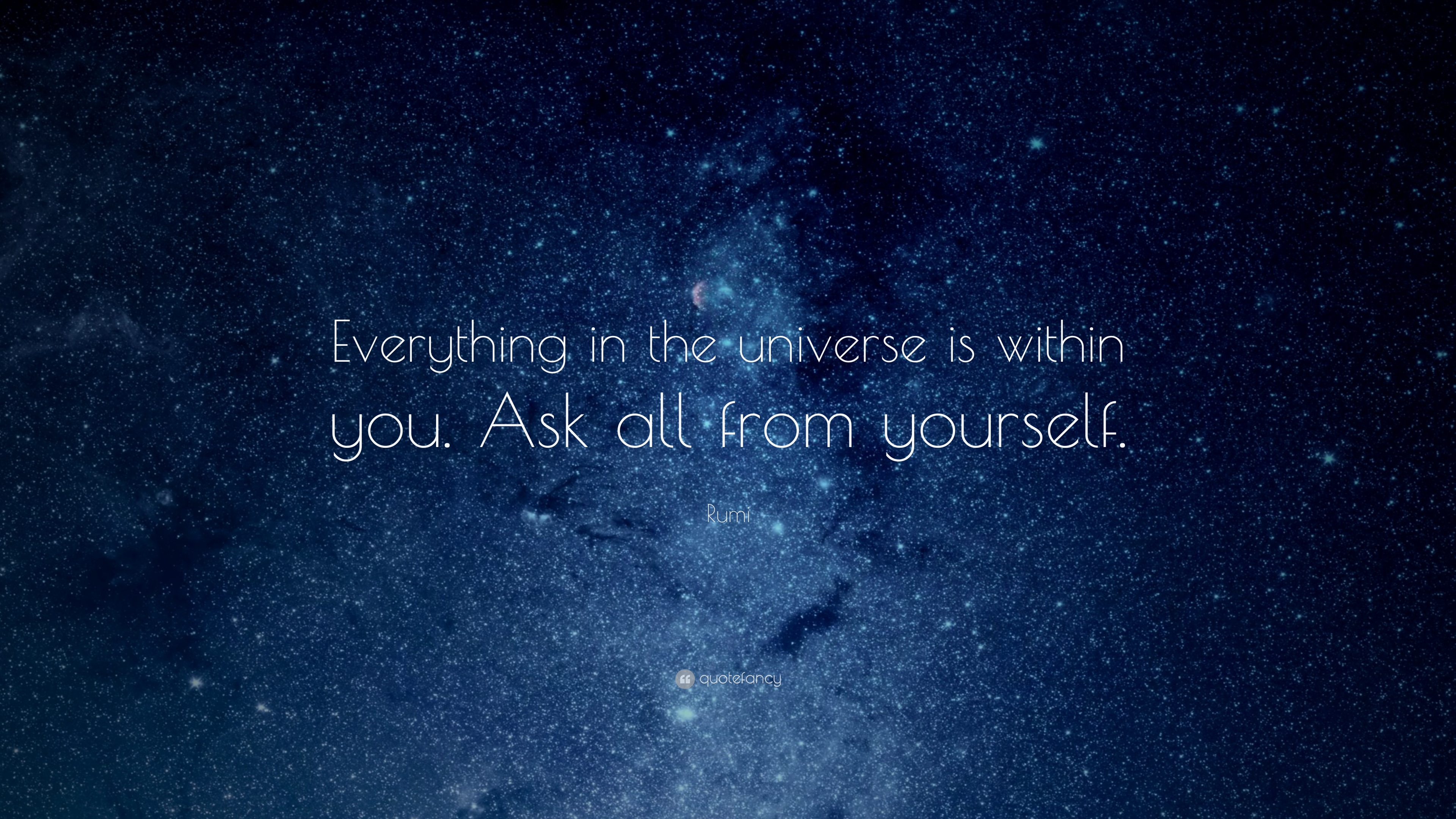 Universe within Rumi Quote You